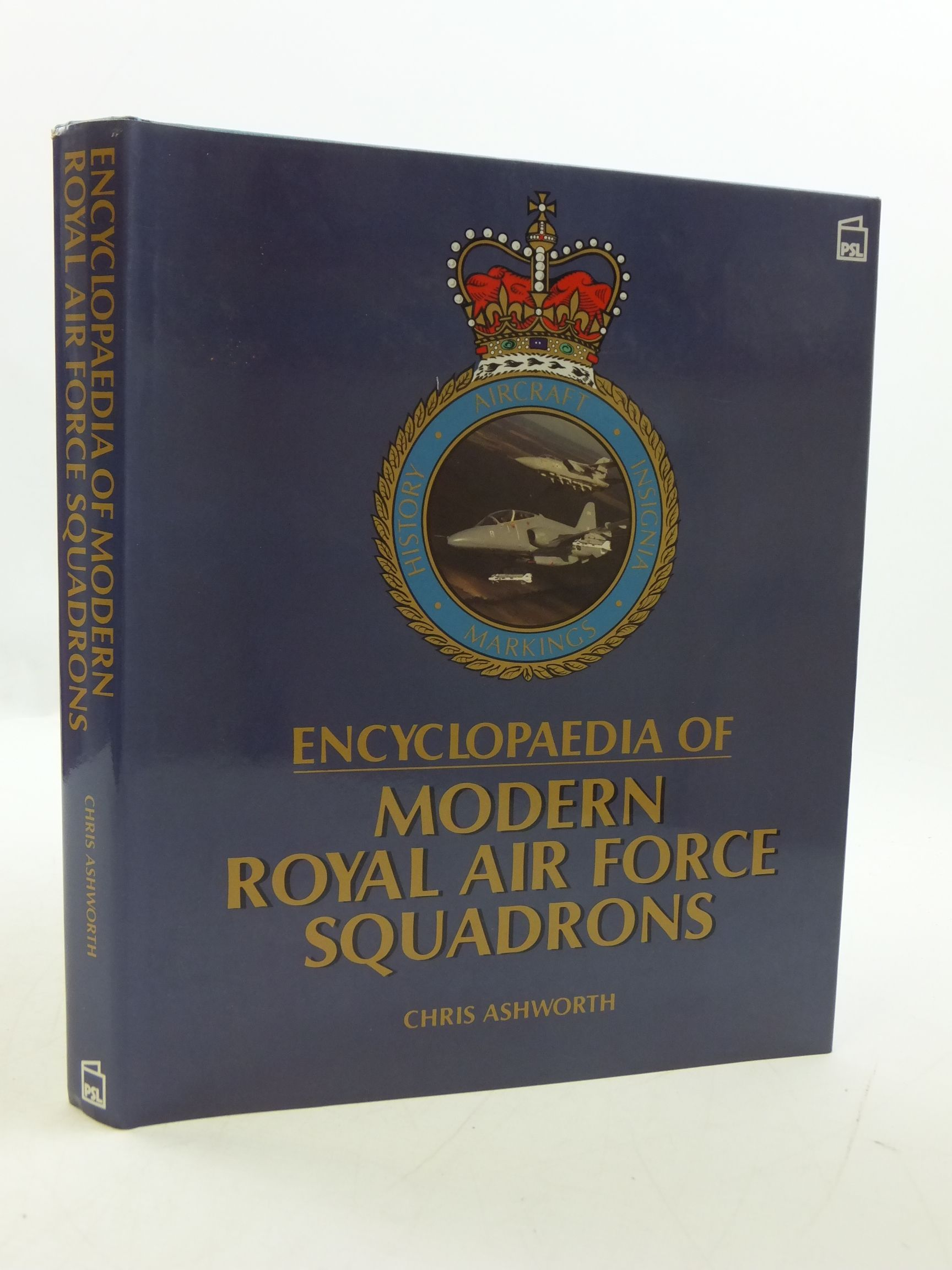 Photo of ENCYCLOPAEDIA OF MODERN ROYAL AIR FORCE SQUADRONS written by Ashworth, Chris published by Patrick Stephens Limited (STOCK CODE: 1807256)  for sale by Stella & Rose's Books