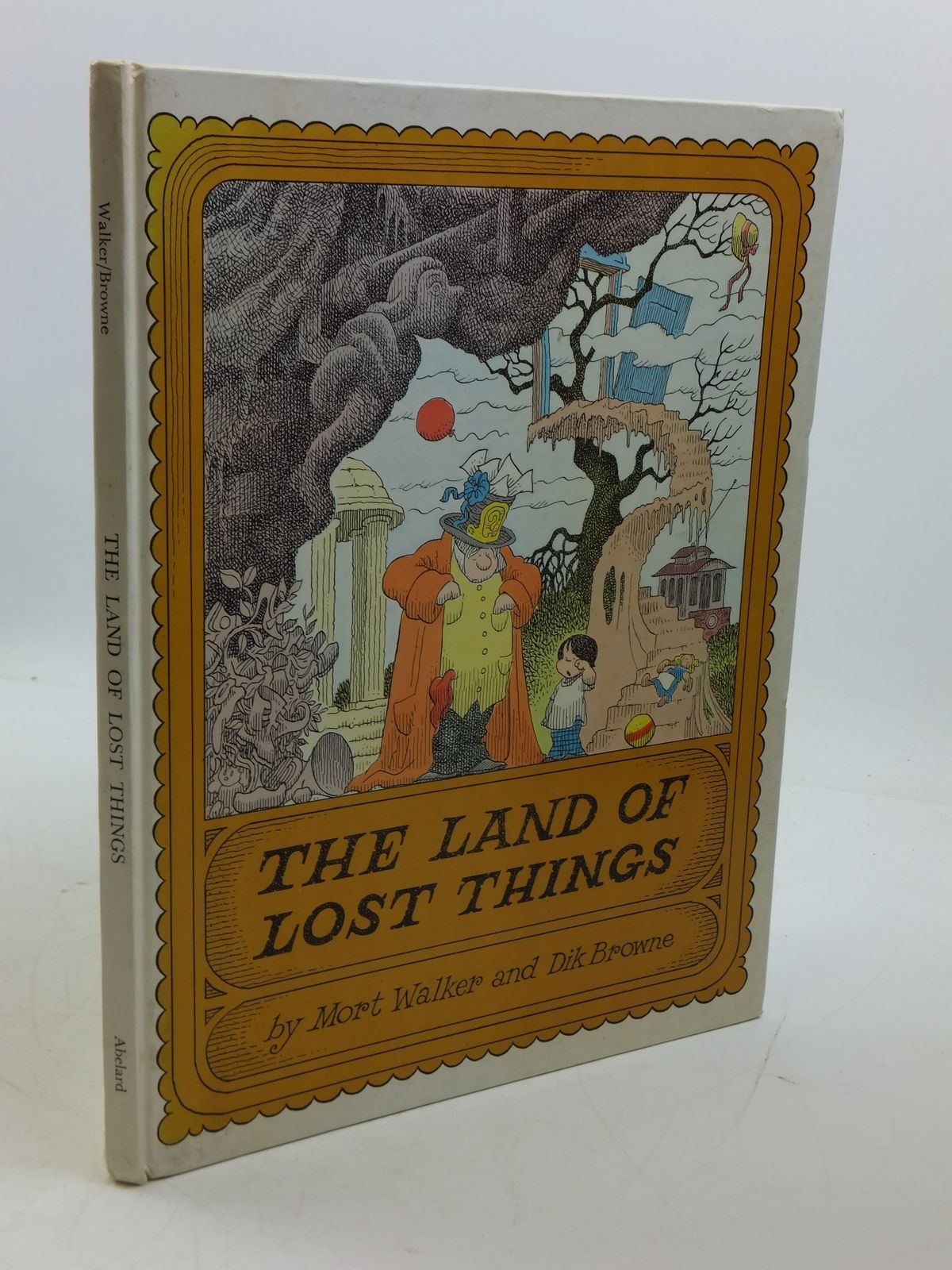 Photo of THE LAND OF LOST THINGS written by Walker, Mort illustrated by Browne, Dik published by Abelard-Schuman (STOCK CODE: 1807419)  for sale by Stella & Rose's Books