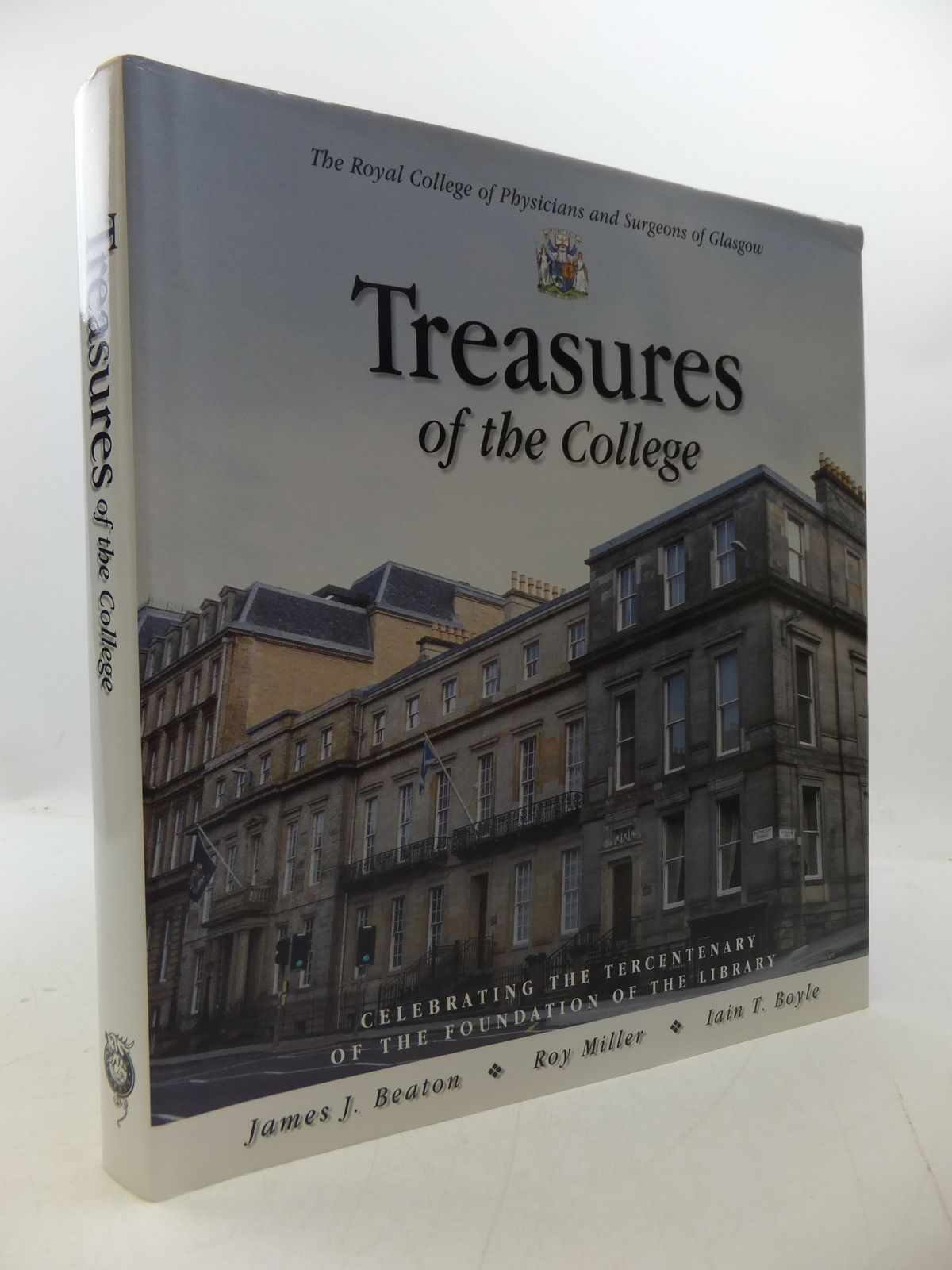 Photo of TREASURES OF THE COLLEGE written by Beaton, James J.<br />Miller, Roy<br />Boyle, Iain T. published by Carnyx Group (STOCK CODE: 1807706)  for sale by Stella & Rose's Books