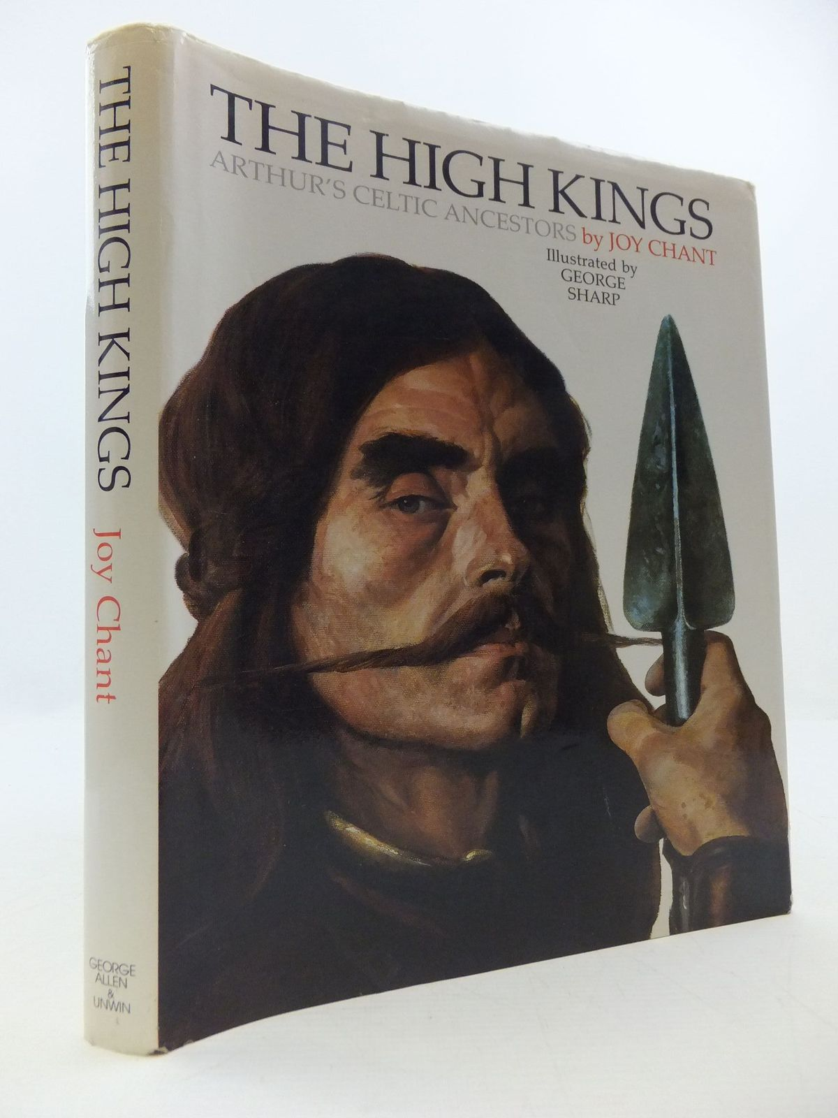 Photo of THE HIGH KINGS written by Chant, Joy illustrated by Sharp, George published by George Allen & Unwin (STOCK CODE: 1807858)  for sale by Stella & Rose's Books