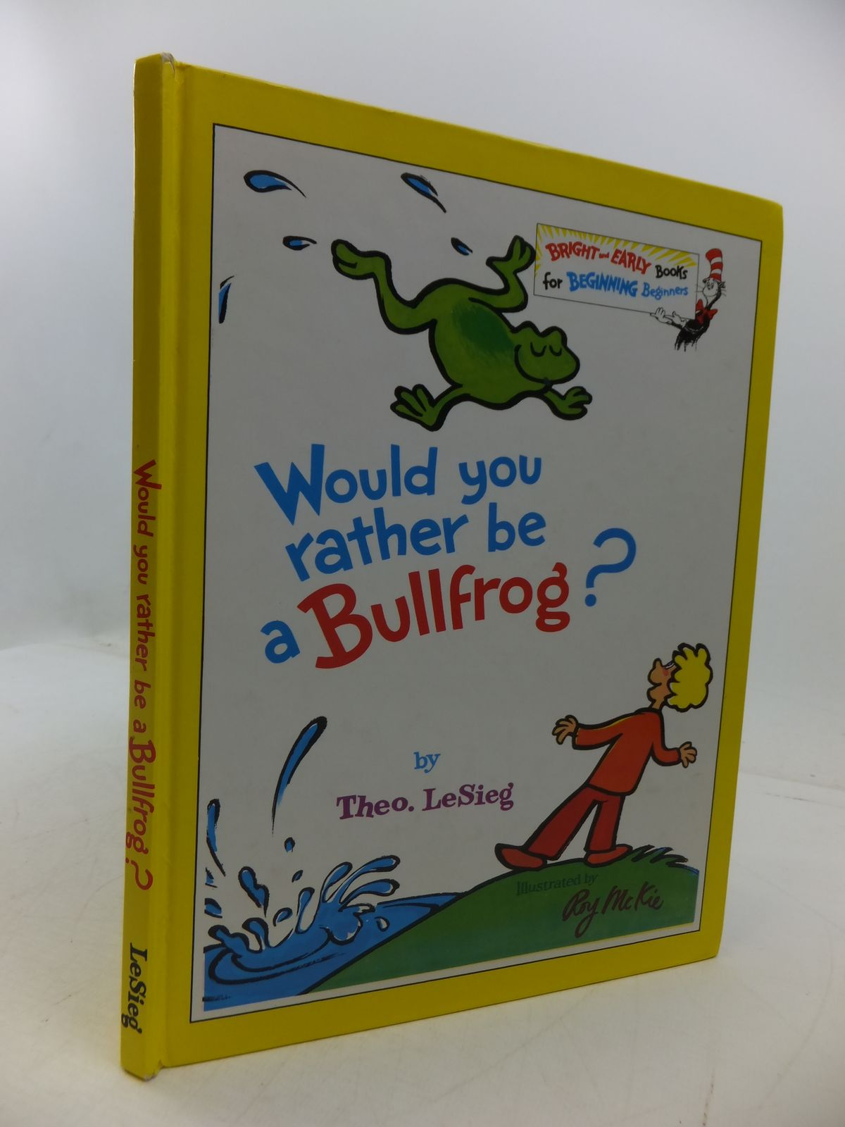 Photo of WOULD YOU RATHER BE A BULLFROG? written by LeSieg, Theo<br />Seuss, Dr. illustrated by McKie, Roy published by Collins (STOCK CODE: 1807904)  for sale by Stella & Rose's Books