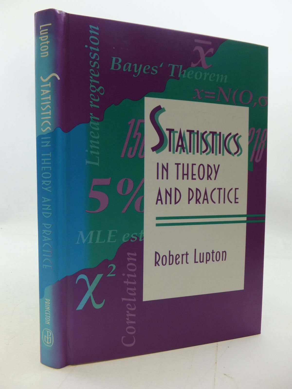 Photo of STATISTICS IN THEORY AND PRACTICE written by Lupton, Robert published by Princeton University Press (STOCK CODE: 1808014)  for sale by Stella & Rose's Books