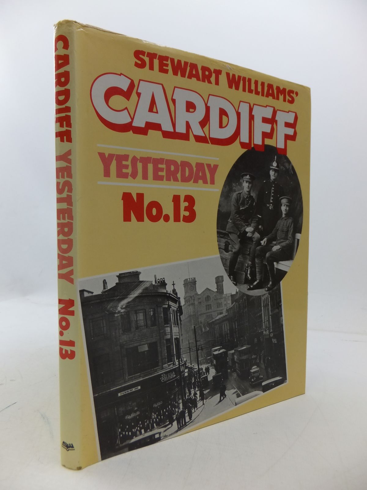Photo of CARDIFF YESTERDAY No. 13 written by Williams, Stewart published by Stewart Williams (STOCK CODE: 1808102)  for sale by Stella & Rose's Books