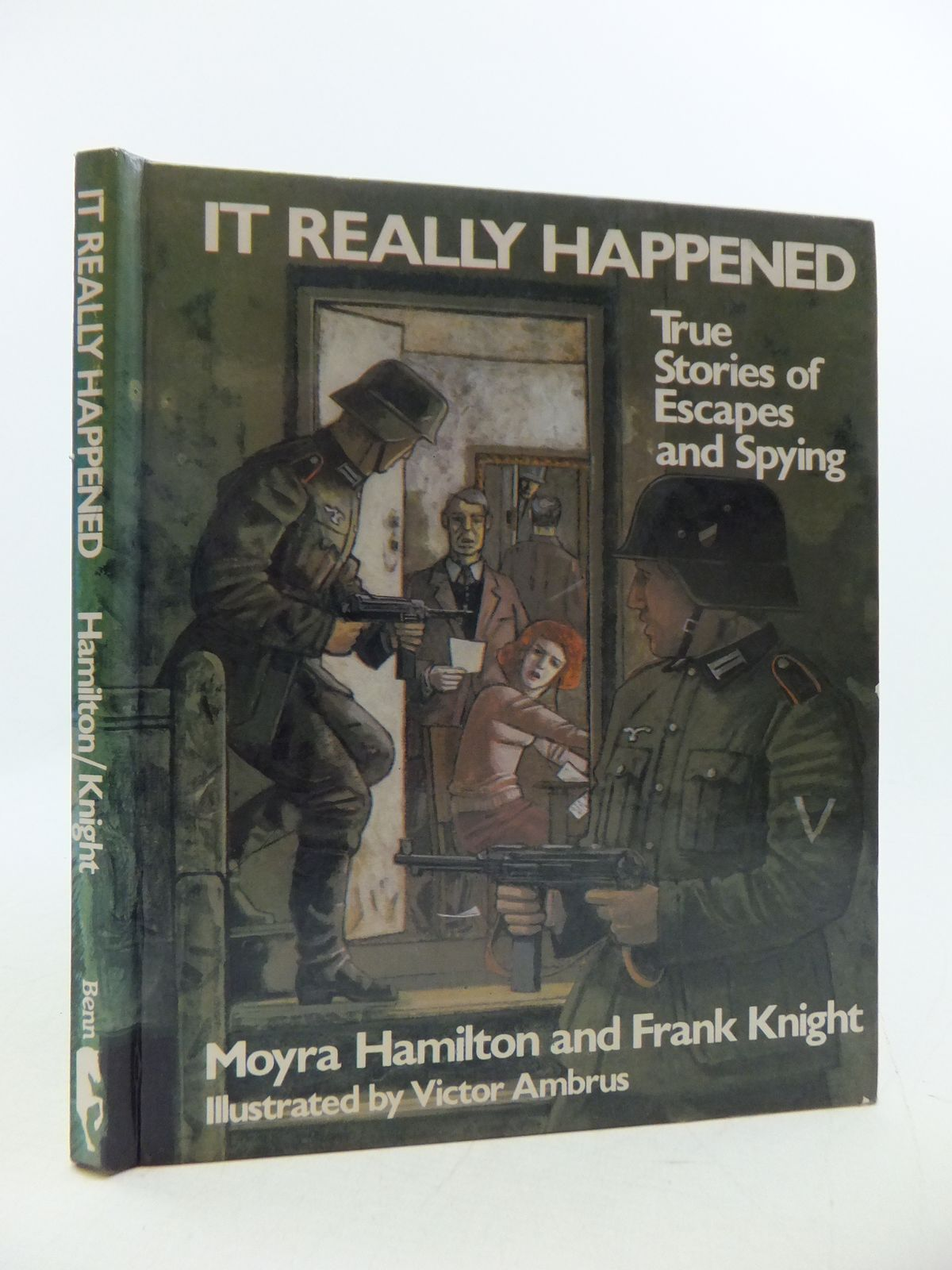 Photo of IT REALLY HAPPENED... TRUE STORIES OF ESCAPES AND SPYING