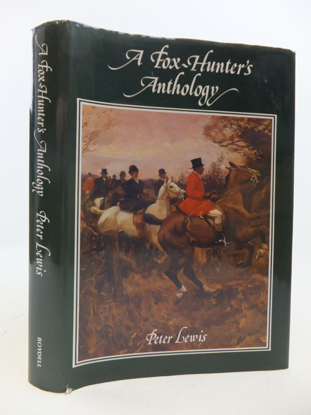 Photo of A FOX-HUNTER'S ANTHOLOGY written by Lewis, Peter published by The Boydell Press (STOCK CODE: 1808281)  for sale by Stella & Rose's Books