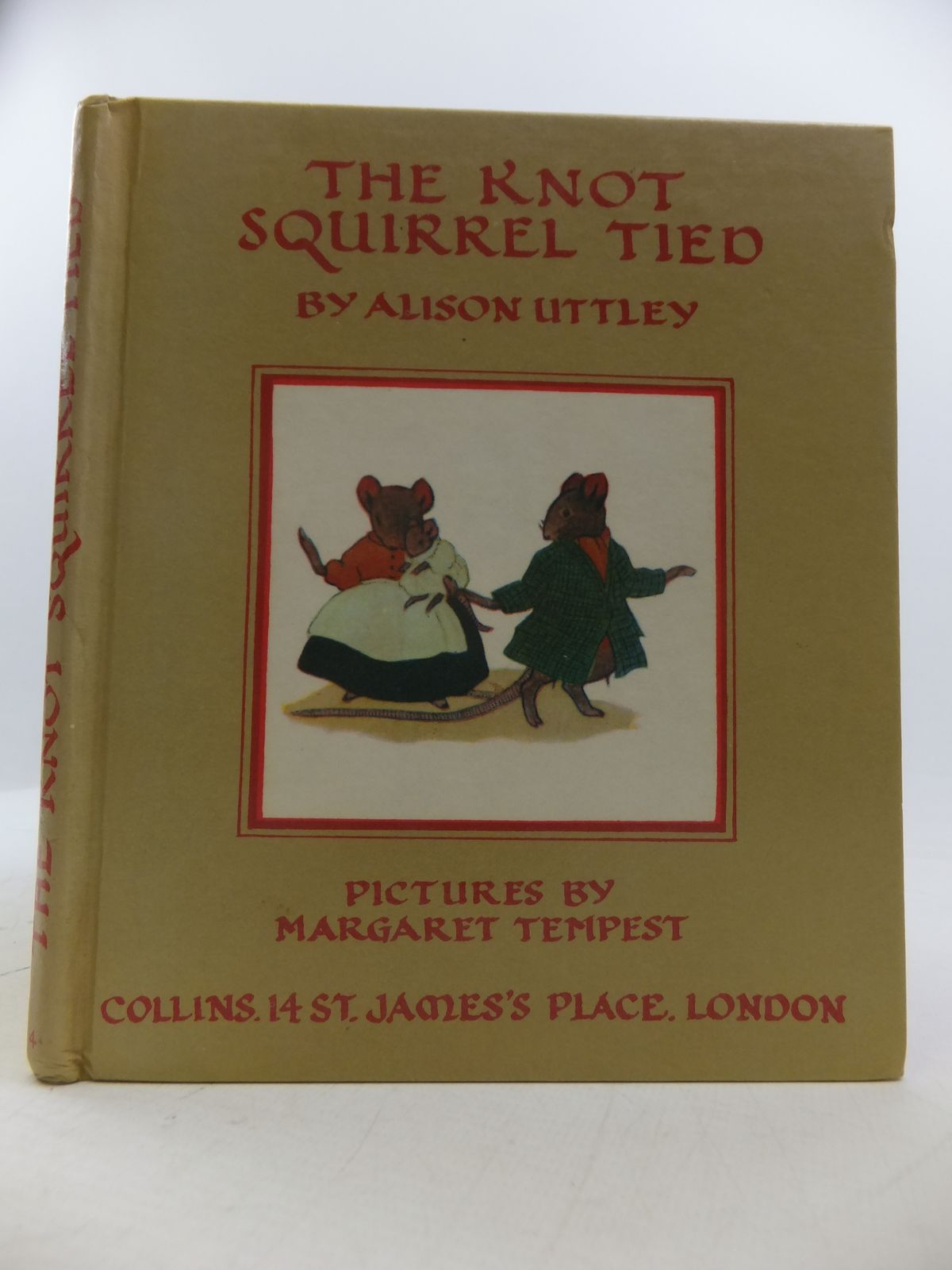Photo of THE KNOT SQUIRREL TIED written by Uttley, Alison illustrated by Tempest, Margaret published by Collins (STOCK CODE: 1808299)  for sale by Stella & Rose's Books