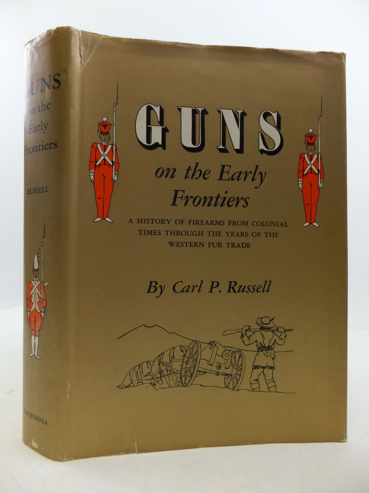 Photo of GUNS ON THE EARLY FRONTIERS written by Russell, Carl P. published by University of California Press (STOCK CODE: 1808310)  for sale by Stella & Rose's Books