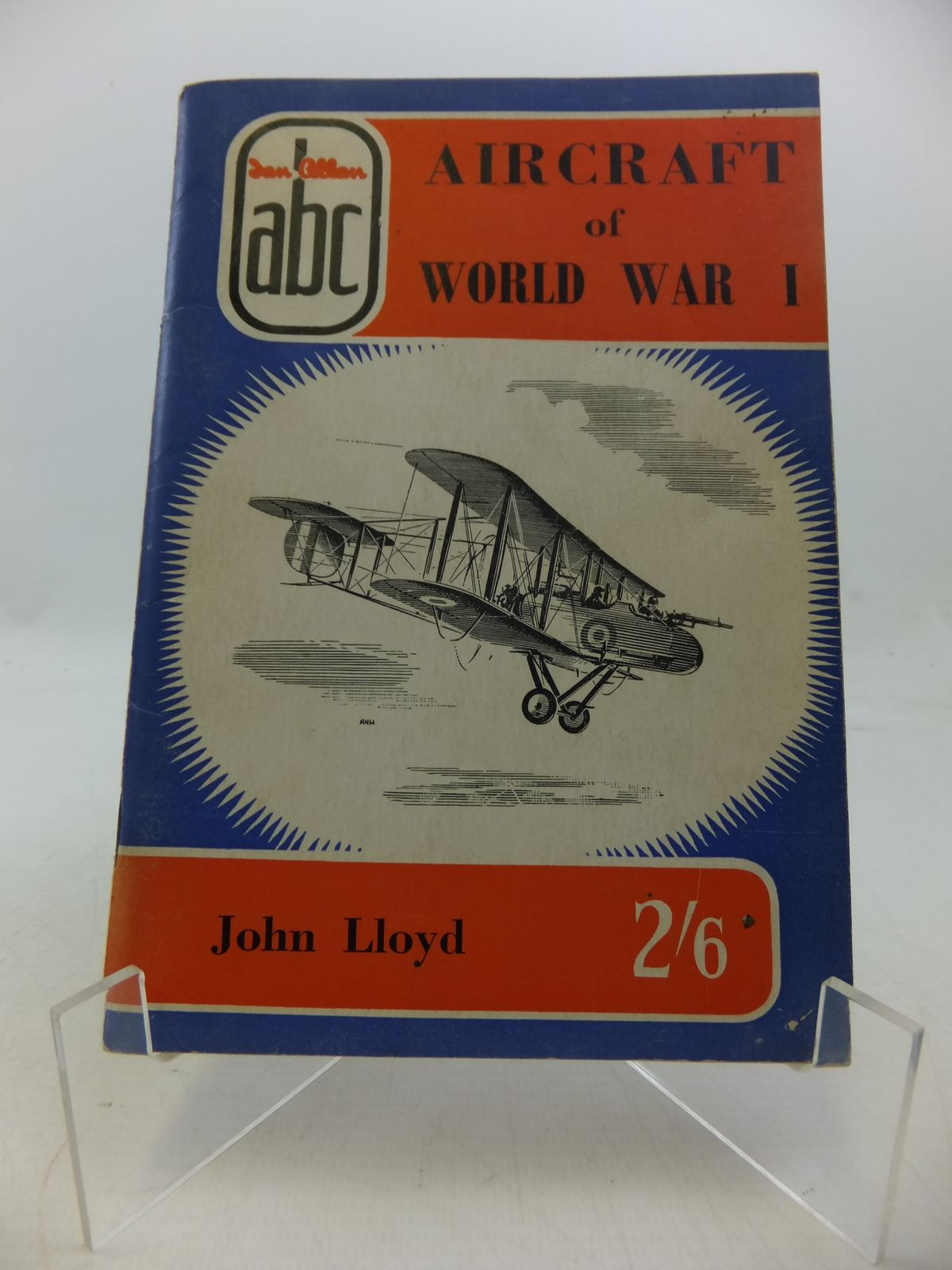 Photo of ABC AIRCRAFT OF WORLD WAR ONE written by Lloyd, John published by Ian Allan Ltd. (STOCK CODE: 1808563)  for sale by Stella & Rose's Books