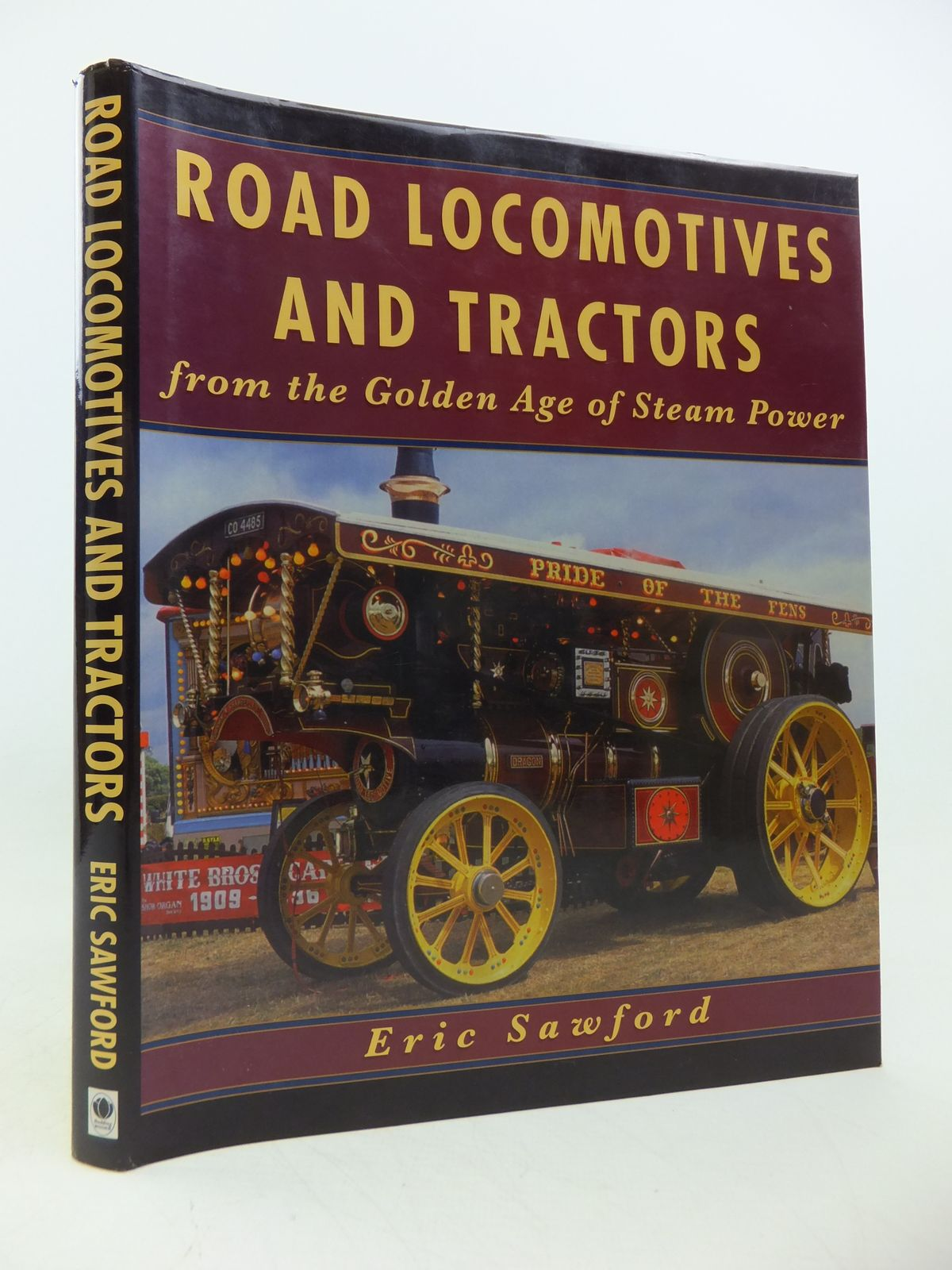 Photo of ROAD LOCOMOTIVES AND TRACTORS FROM THE GOLDEN AGE OF STEAM POWER written by Sawford, Eric published by Budding Books (STOCK CODE: 1808618)  for sale by Stella & Rose's Books