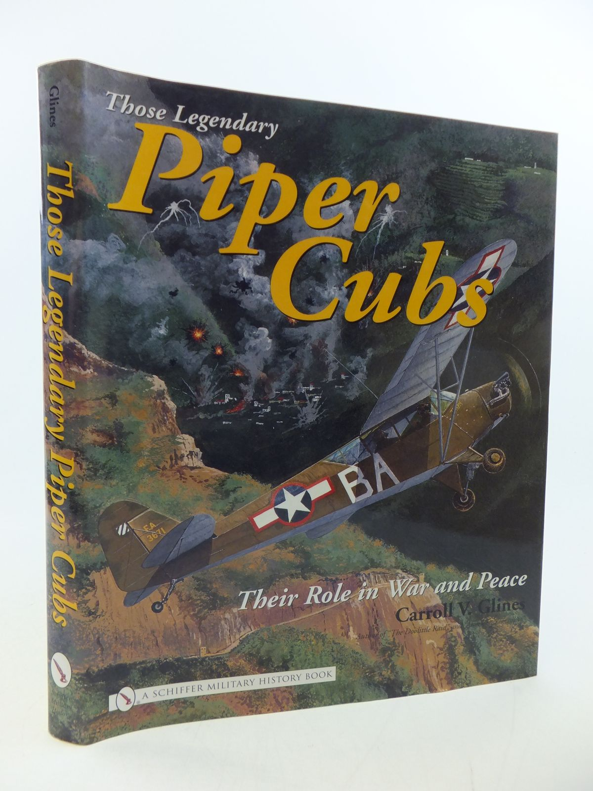 Photo of THOSE LEGENDARY PIPER CUBS THEIR ROLE IN WAR AND PEACE written by Glines, Carroll V. published by Schiffer Military History (STOCK CODE: 1808700)  for sale by Stella & Rose's Books