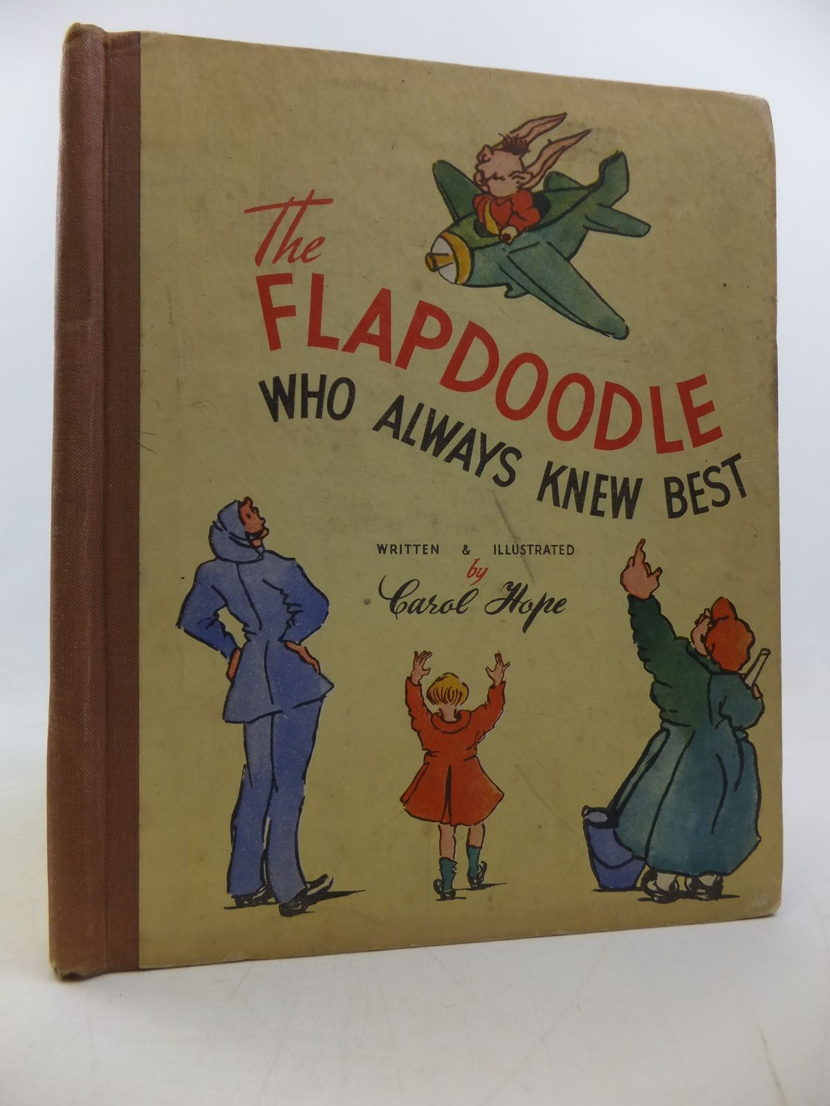 Photo of THE FLAPDOODLE WHO ALWAYS KNEW BEST written by Hope, Carol illustrated by Hope, Carol published by Hammond, Hammond & Company (STOCK CODE: 1808732)  for sale by Stella & Rose's Books