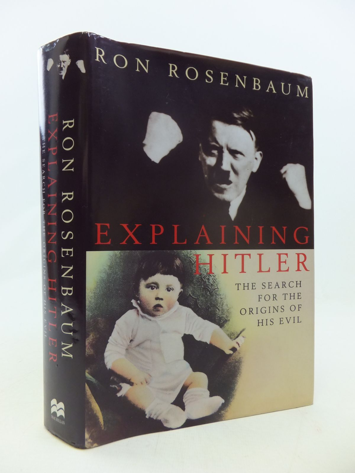 Photo of EXPLAINING HITLER: THE SEARCH FOR THE ORIGINS OF HIS EVIL written by Rosenbaum, Ron published by MacMillan (STOCK CODE: 1808912)  for sale by Stella & Rose's Books