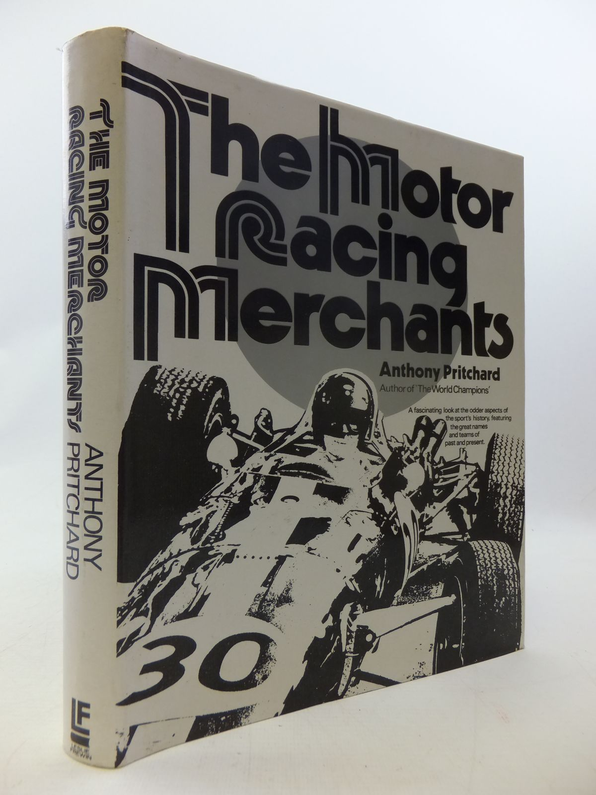 Photo of THE MOTOR RACING MERCHANTS written by Pritchard, Anthony published by Leslie Frewin (STOCK CODE: 1808992)  for sale by Stella & Rose's Books