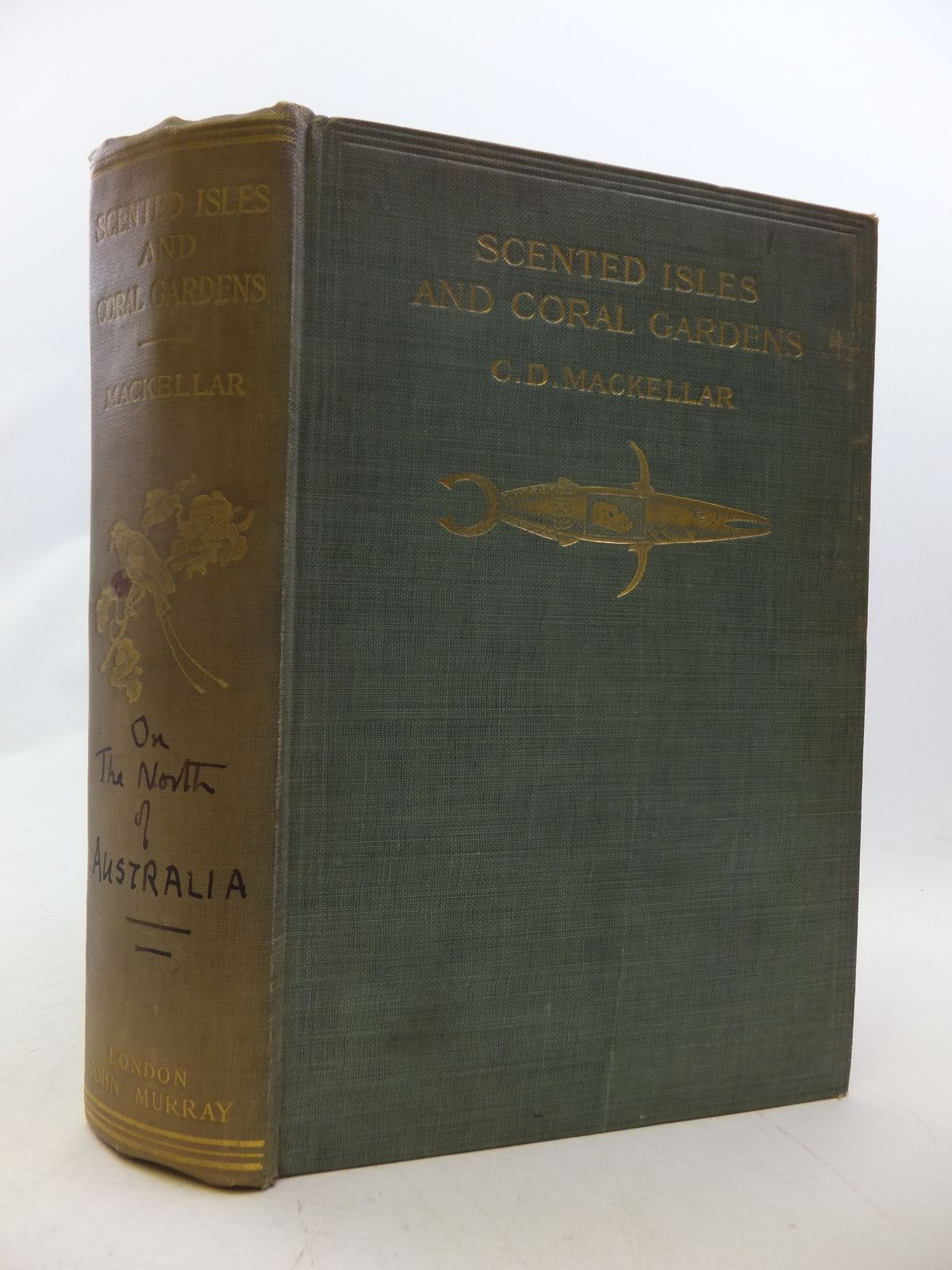 Photo of SCENTED ISLES AND CORAL GARDENS written by Mackellar, C.D. published by John Murray (STOCK CODE: 1809000)  for sale by Stella & Rose's Books