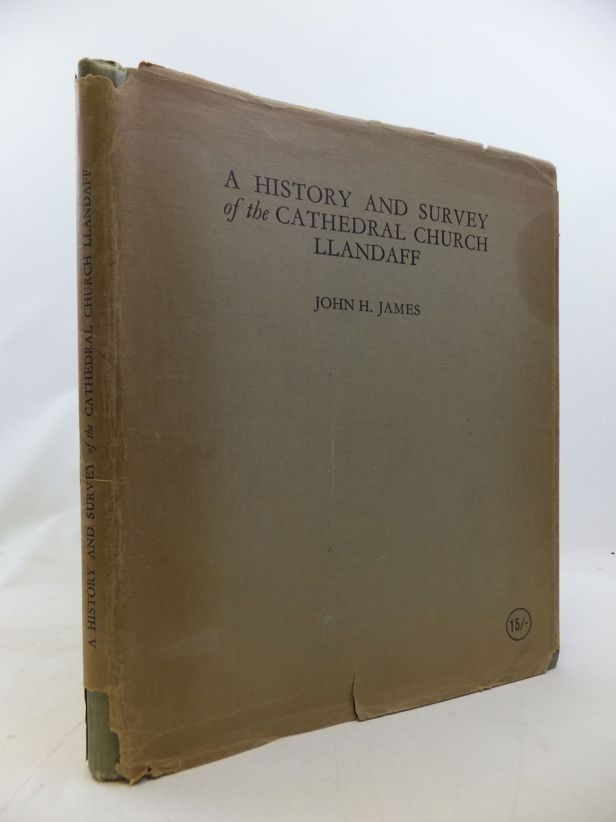 Photo of A HISTORY AND SURVEY OF THE CATHEDRAL CHURCH OF LLANDAFF written by James, John H. illustrated by James, John H. published by William Lewis (STOCK CODE: 1809220)  for sale by Stella & Rose's Books