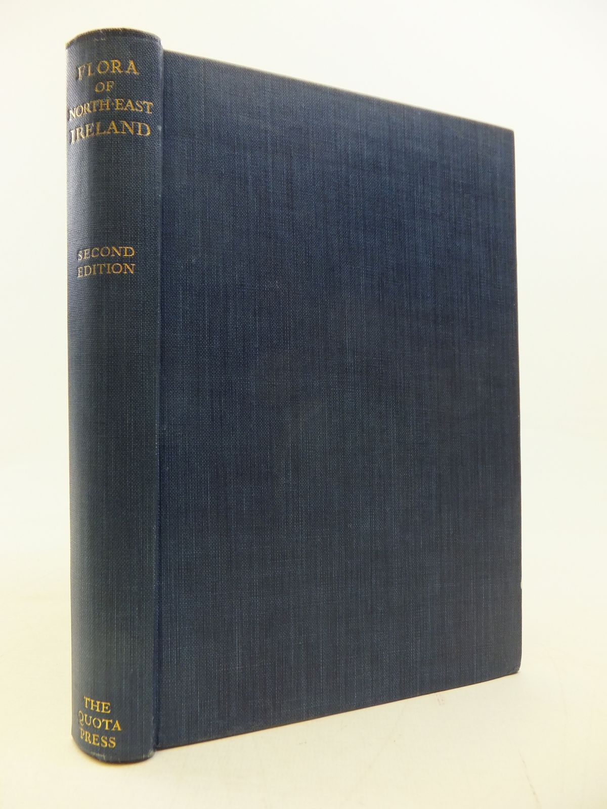 Photo of A FLORA OF THE NORTH-EAST OF IRELAND written by Stewart, Samuel Alexander<br />Corry, Thomas Hughes<br />Praeger, Robert Lloyd<br />Megaw, William Rutledge published by Quota Press, Belfast (STOCK CODE: 1809283)  for sale by Stella & Rose's Books