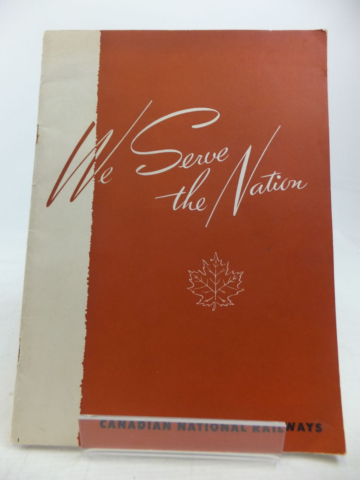 Photo of WE SERVE THE NATION published by Canadian National Railways (STOCK CODE: 1809544)  for sale by Stella & Rose's Books