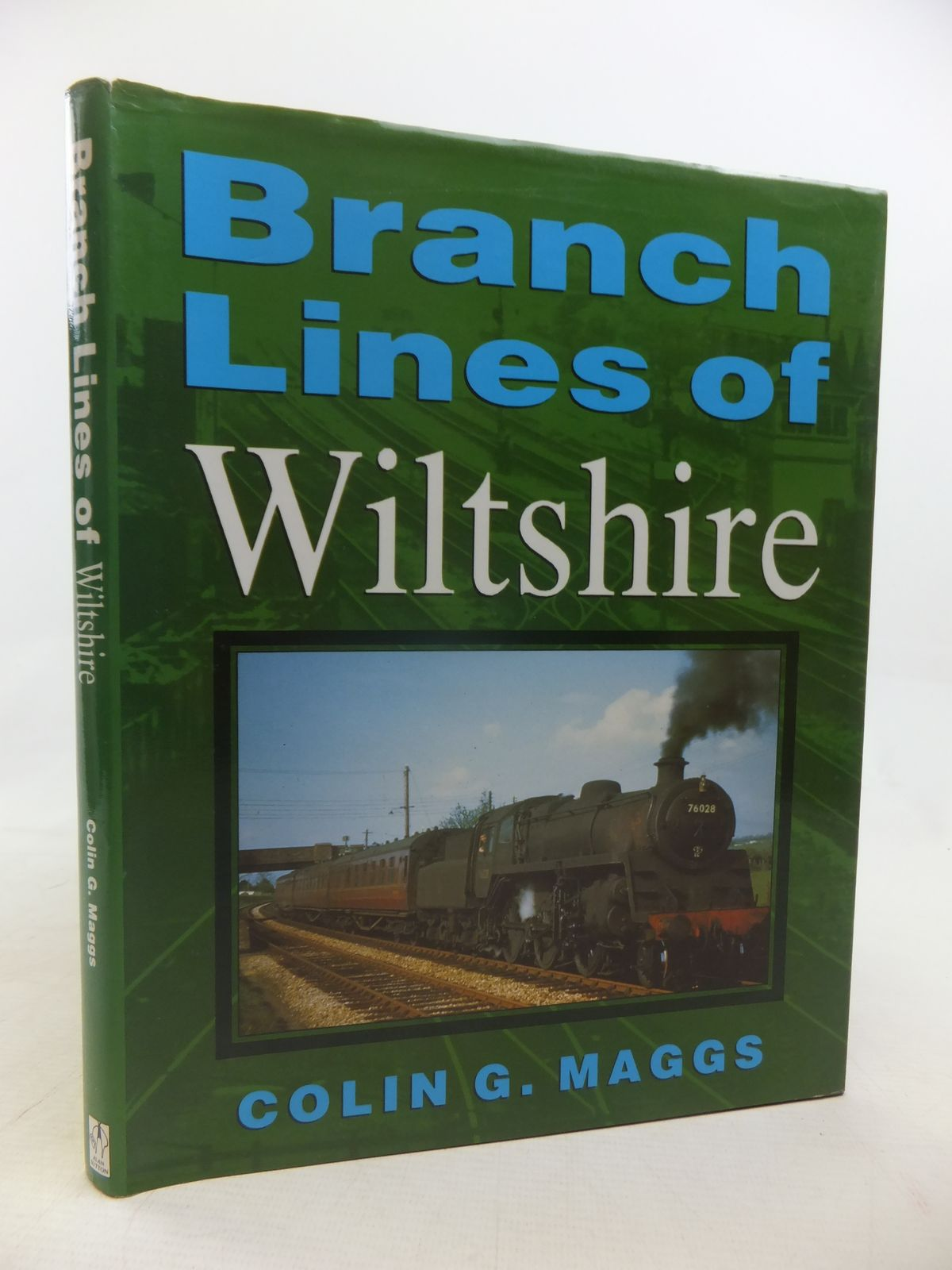Photo of BRANCH LINES OF WILTSHIRE written by Maggs, Colin G. published by Alan Sutton (STOCK CODE: 1809563)  for sale by Stella & Rose's Books
