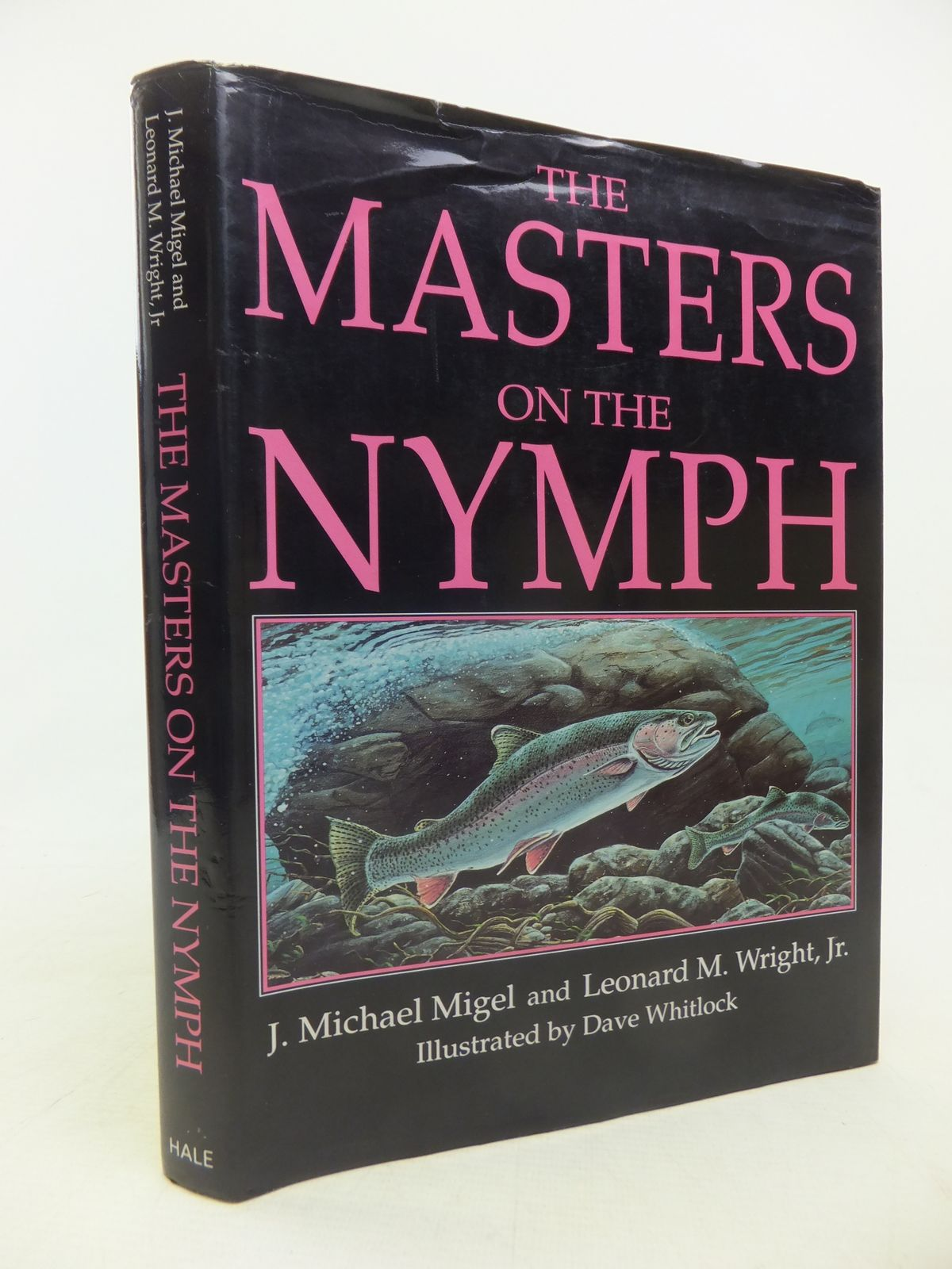 Photo of THE MASTERS ON THE NYMPH written by Migel, J. Michael<br />Wright, Leonard M. illustrated by Whitlock, Dave published by Robert Hale (STOCK CODE: 1809645)  for sale by Stella & Rose's Books