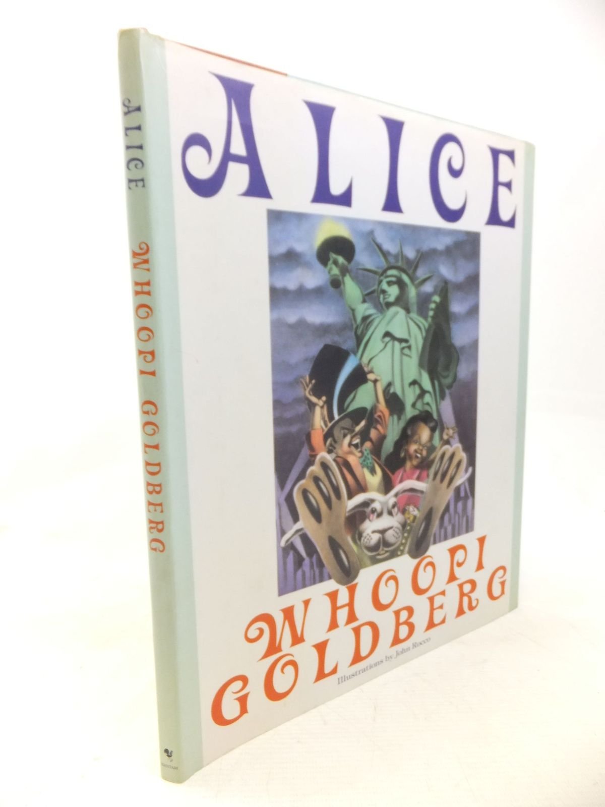 Photo of ALICE written by Goldberg, Whoopi illustrated by Rocco, John published by Bantam Books (STOCK CODE: 1809790)  for sale by Stella & Rose's Books