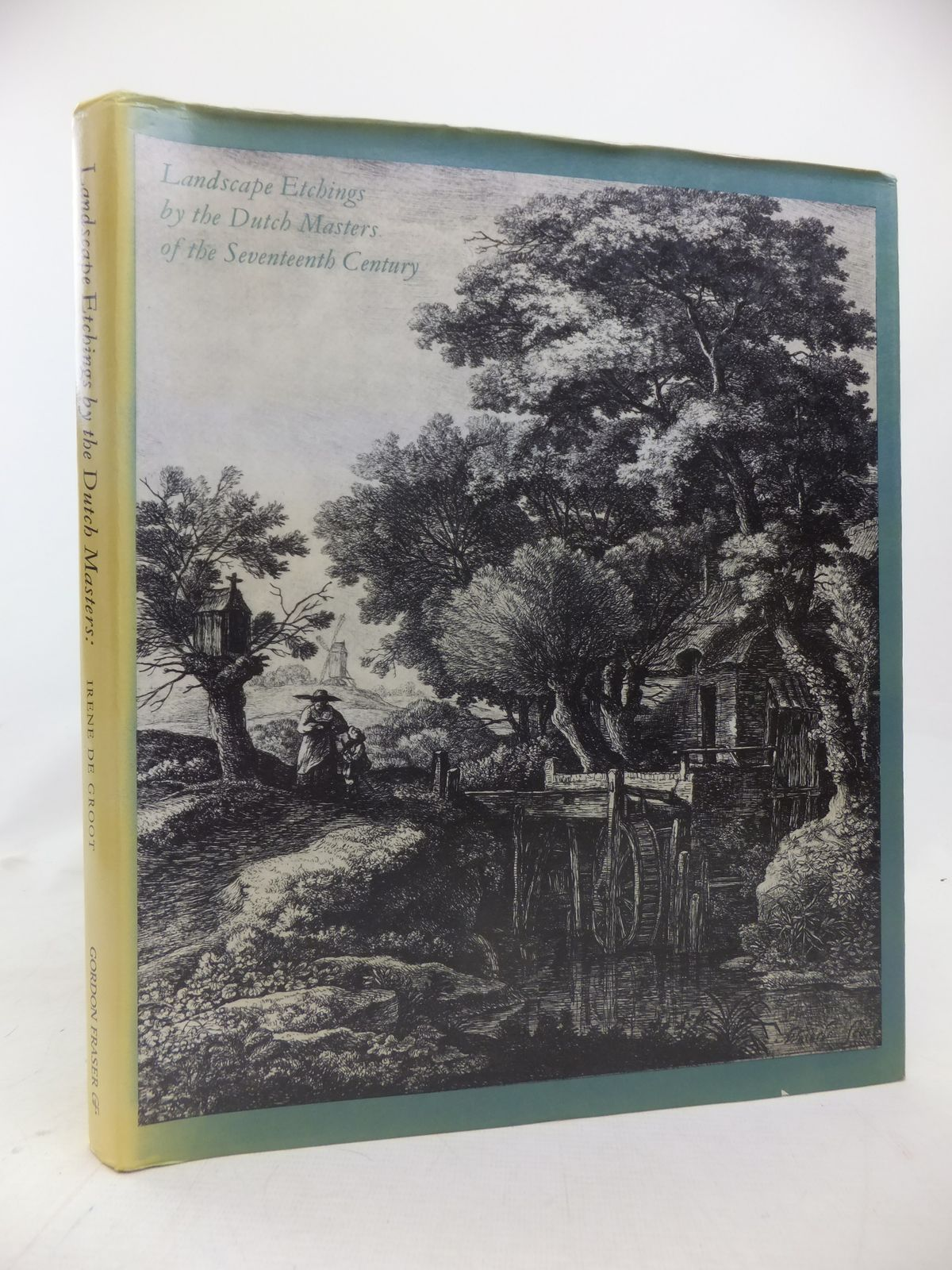 Photo of LANDSCAPE ETCHINGS BY THE DUTCH MASTERS OF THE SEVENTEENTH CENTURY written by Degroot, Irene published by Gordon Fraser (STOCK CODE: 1809813)  for sale by Stella & Rose's Books