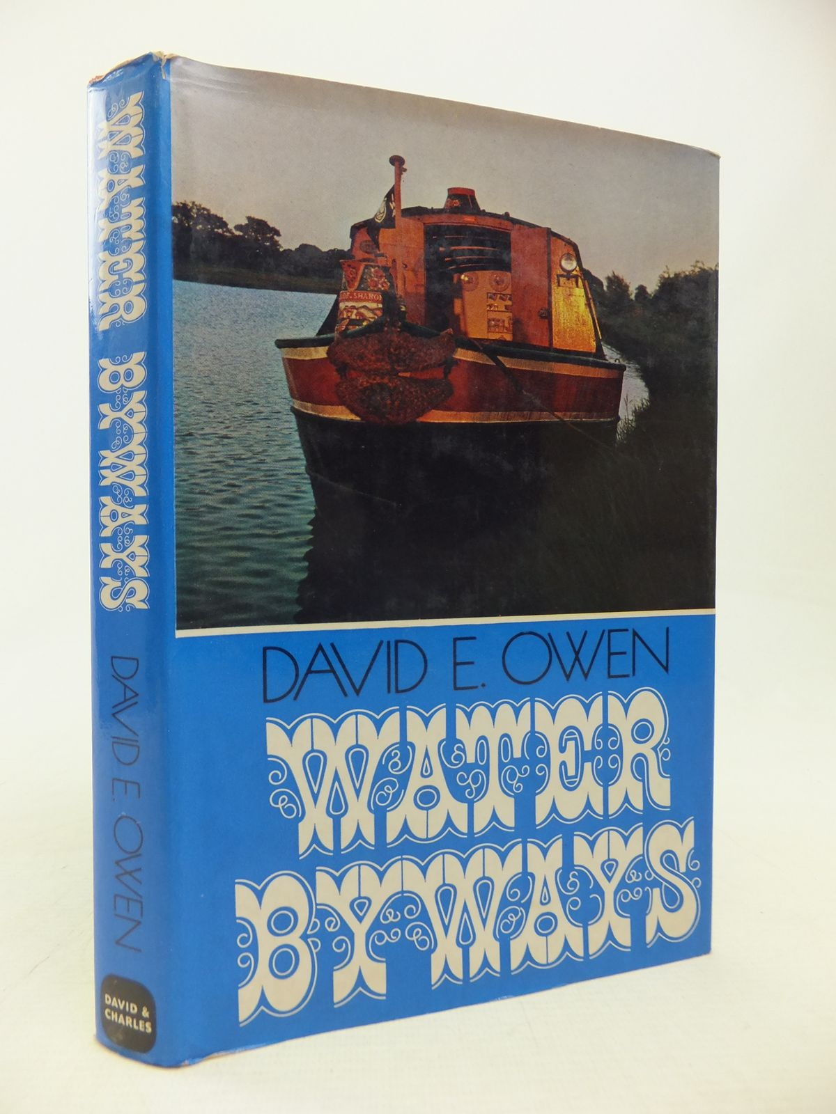 Photo of WATER BYWAYS written by Owen, David E. published by David & Charles (STOCK CODE: 1809958)  for sale by Stella & Rose's Books