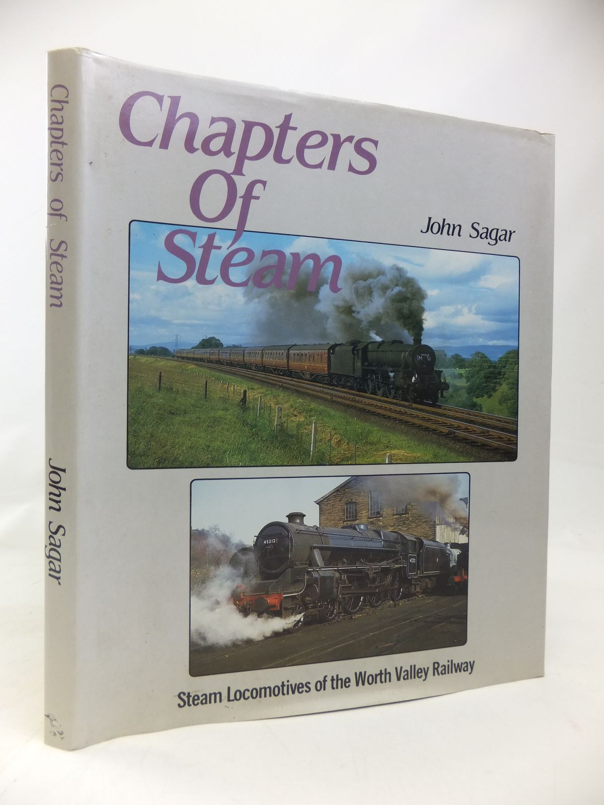 Photo of CHAPTERS OF STEAM written by Sagar, John illustrated by Holroyd, John W. published by Kingfisher Railway Productions (STOCK CODE: 1810119)  for sale by Stella & Rose's Books