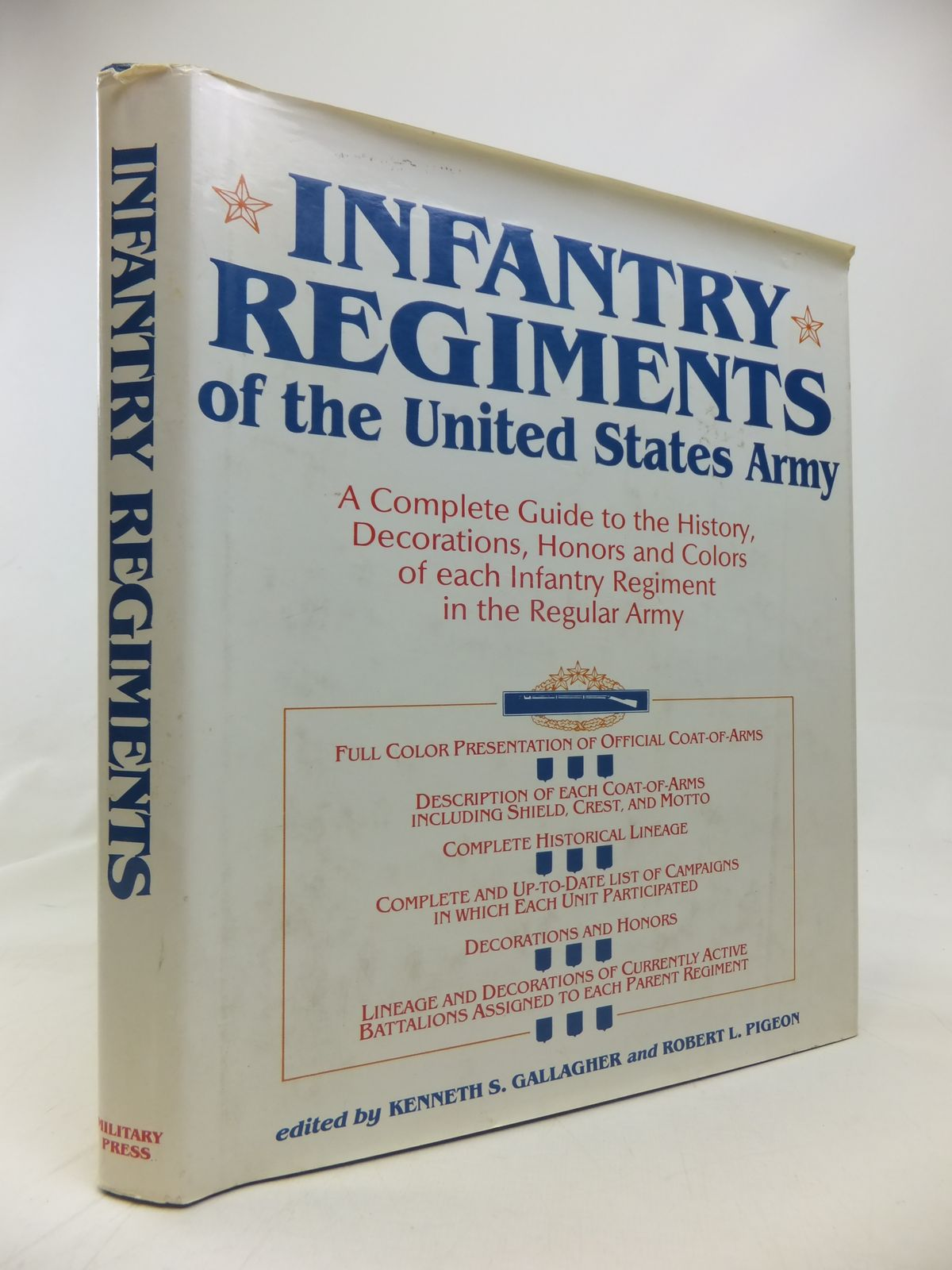 Photo of INFANTRY REGIMENTS OF THE UNITED STATES ARMY written by Gallagher, Kenneth S.<br />Pigeon, Robert L. published by The Military Press (STOCK CODE: 1810120)  for sale by Stella & Rose's Books