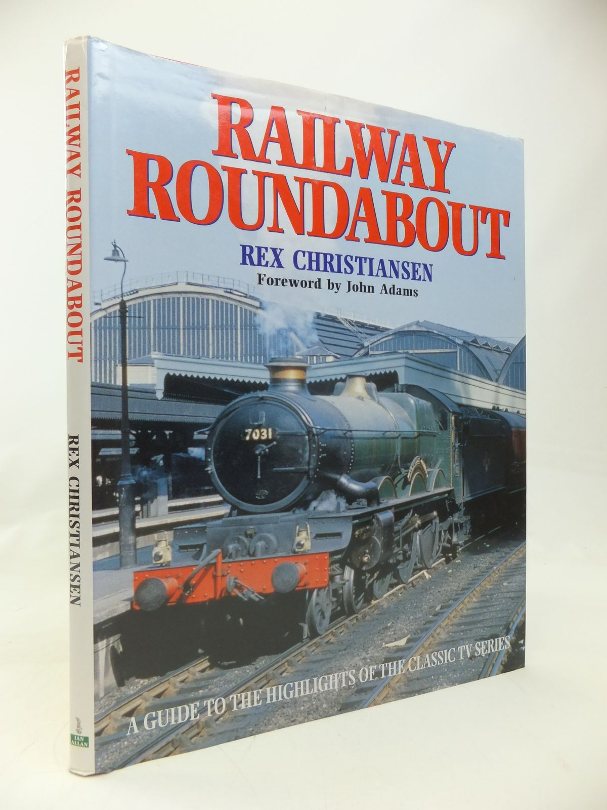 Photo of RAILWAY ROUNDABOUT written by Christiansen, Rex published by Ian Allan Ltd. (STOCK CODE: 1810126)  for sale by Stella & Rose's Books