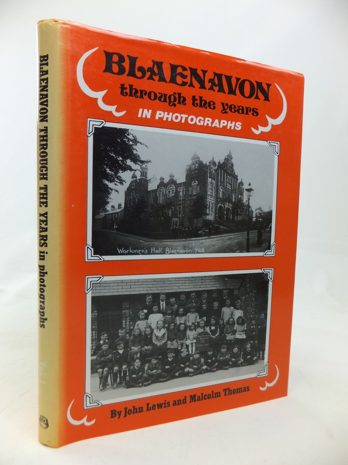 Photo of BLAENAVON THROUGH THE YEARS IN PHOTOGRAPHS VOLUME I written by Thomas, Malcolm<br />Lewis, John published by Old Bakehouse Publications (STOCK CODE: 1810150)  for sale by Stella & Rose's Books