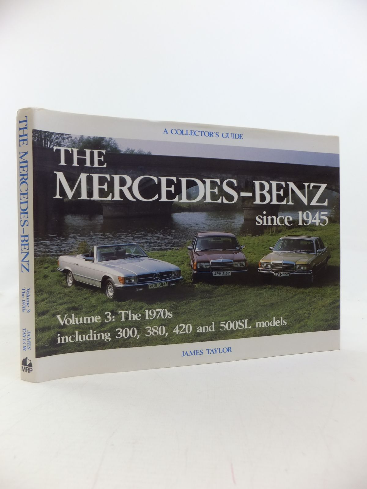 Photo of THE MERCEDES-BENZ SINCE 1945 VOLUME THREE: THE 1970S written by Taylor, James published by Motor Racing Publications Ltd. (STOCK CODE: 1810170)  for sale by Stella & Rose's Books