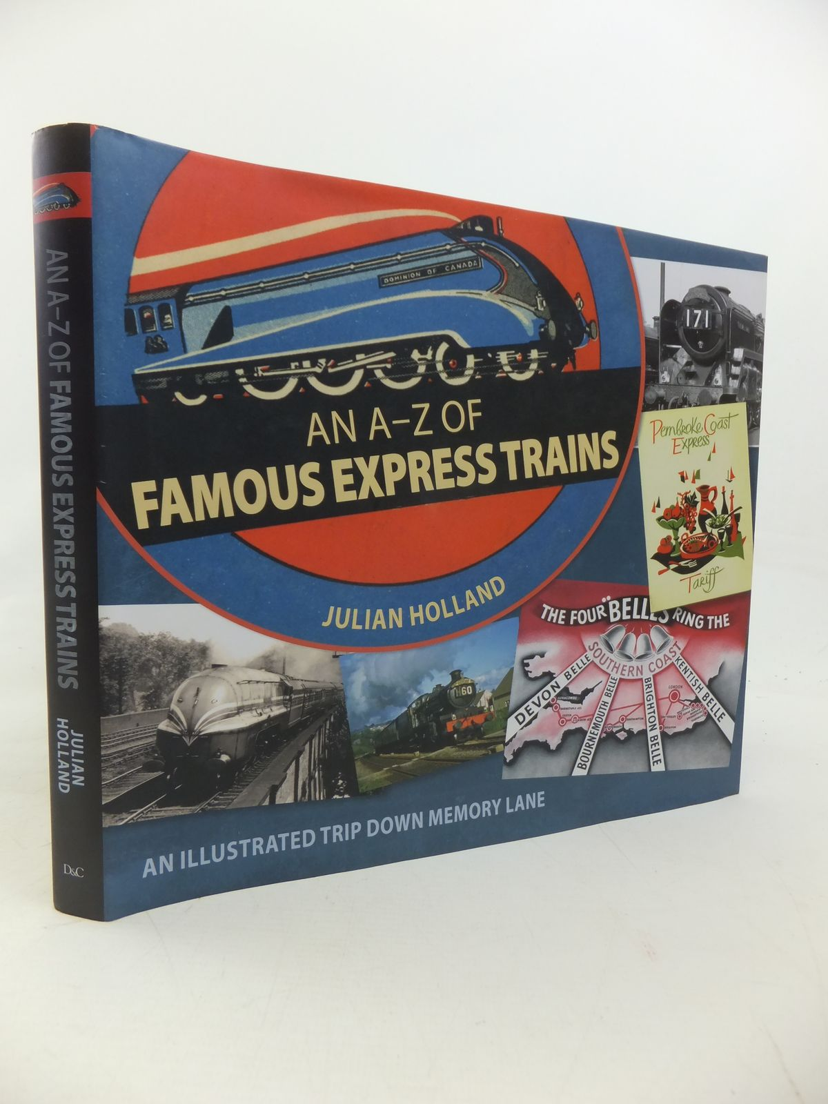 Photo of AN A-Z OF FAMOUS EXPRESS TRAINS AN ILLUSTRATED TRIP DOWN MEMORY LANE written by Holland, Julian published by David & Charles (STOCK CODE: 1810251)  for sale by Stella & Rose's Books