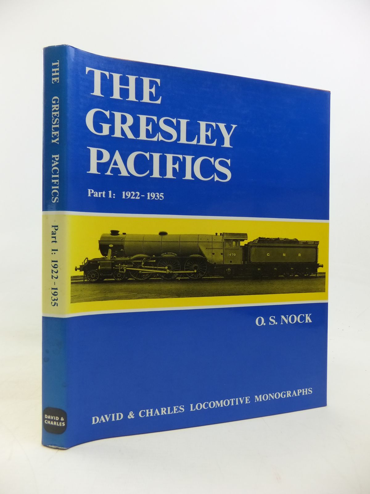 Photo of THE GRESLEY PACIFICS PART 1: 1922-1935 written by Nock, O.S. published by David & Charles (STOCK CODE: 1810256)  for sale by Stella & Rose's Books