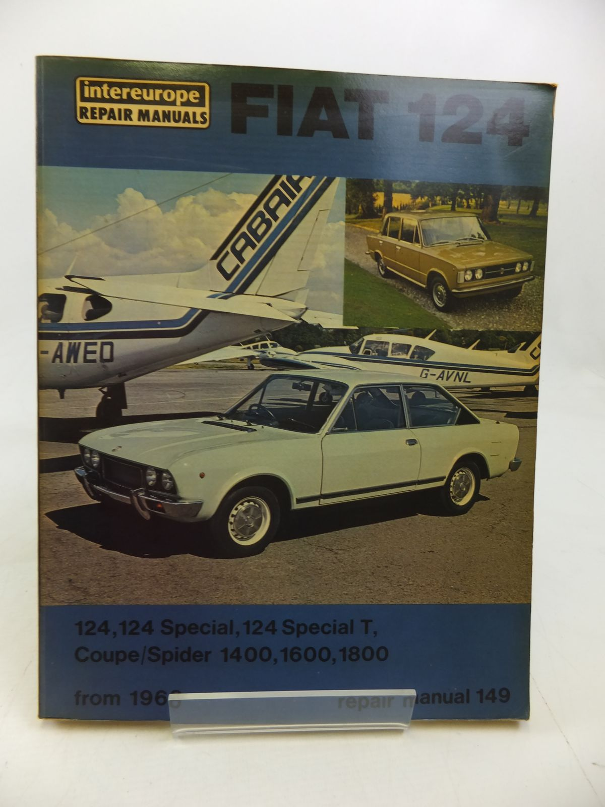 Photo of WORKSHOP MANUAL FOR FIAT 124 SALOON, COUPE, SPORT written by Newton, Roy published by Intereurope (STOCK CODE: 1810272)  for sale by Stella & Rose's Books