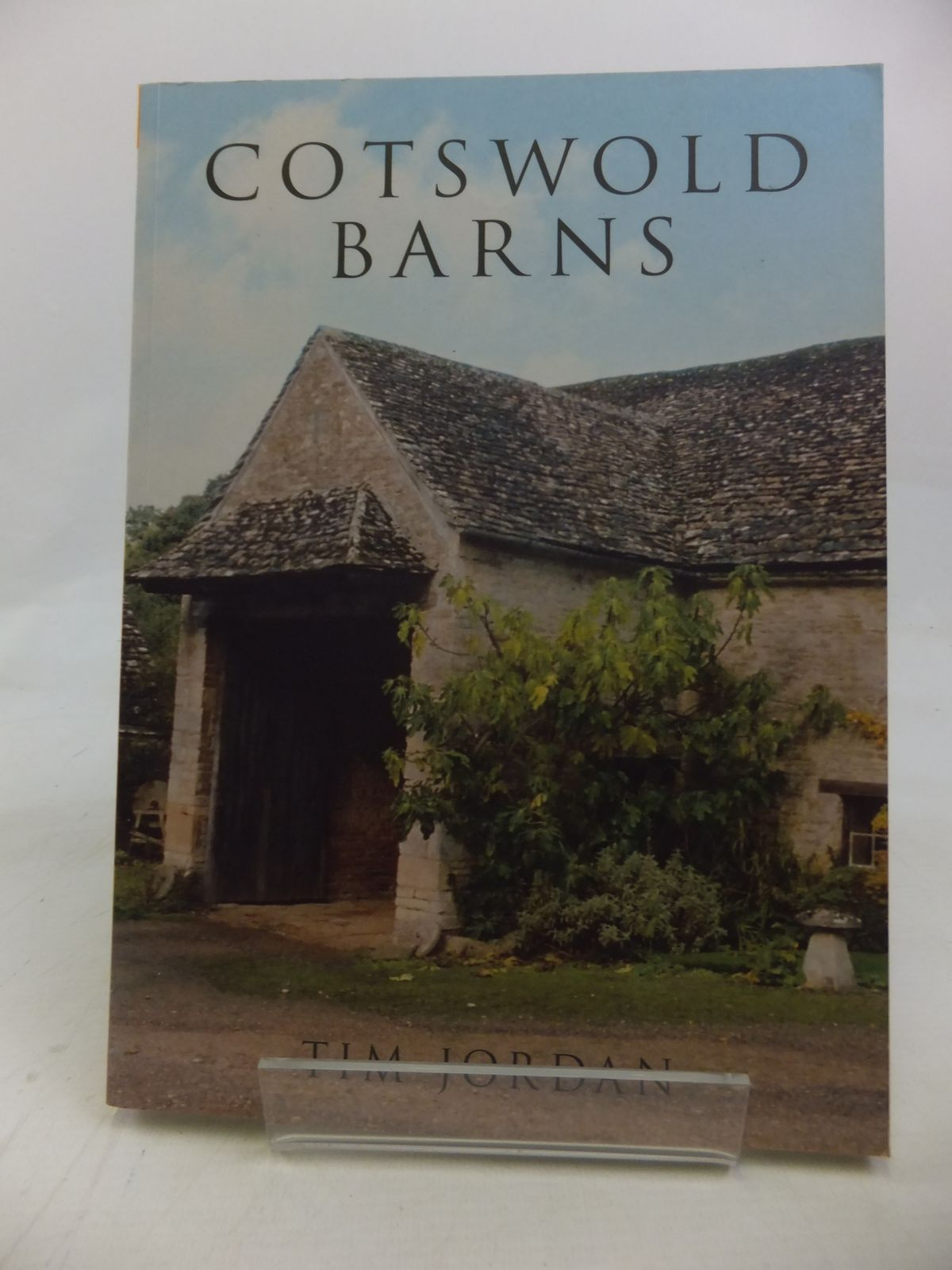 Photo of COTSWOLD BARNS written by Jordan, Tim published by Tempus (STOCK CODE: 1810283)  for sale by Stella & Rose's Books