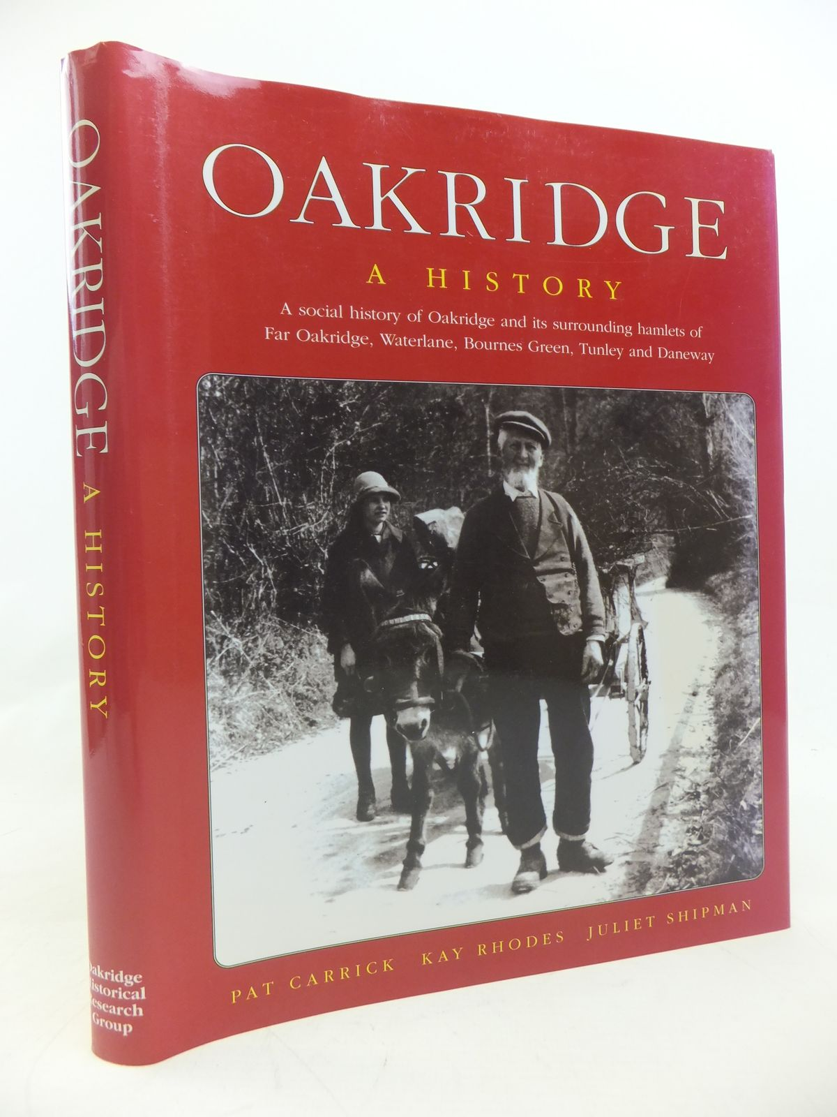 Photo of OAKRIDGE A HISTORY written by Carrick, Pat<br />Rhodes, Kay<br />Shipman, Juliet published by Oakridge Historical Research Group (STOCK CODE: 1810286)  for sale by Stella & Rose's Books
