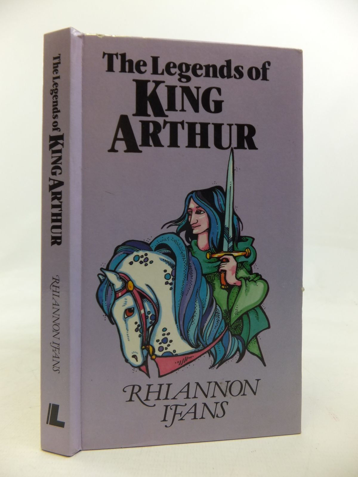 Photo of THE LEGENDS OF KING ARTHUR written by Ifans, Rhiannon illustrated by Holmes, Helen published by Y. Lolfa (STOCK CODE: 1810303)  for sale by Stella & Rose's Books