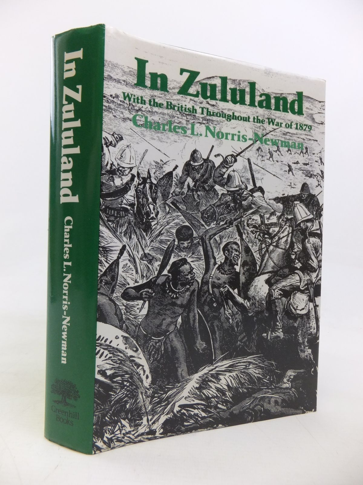 Photo of IN ZULULAND WITH THE BRITISH THROUGHOUT THE WAR OF 1879 written by Norris-Newman, Charles L. published by Greenhill Books (STOCK CODE: 1810324)  for sale by Stella & Rose's Books