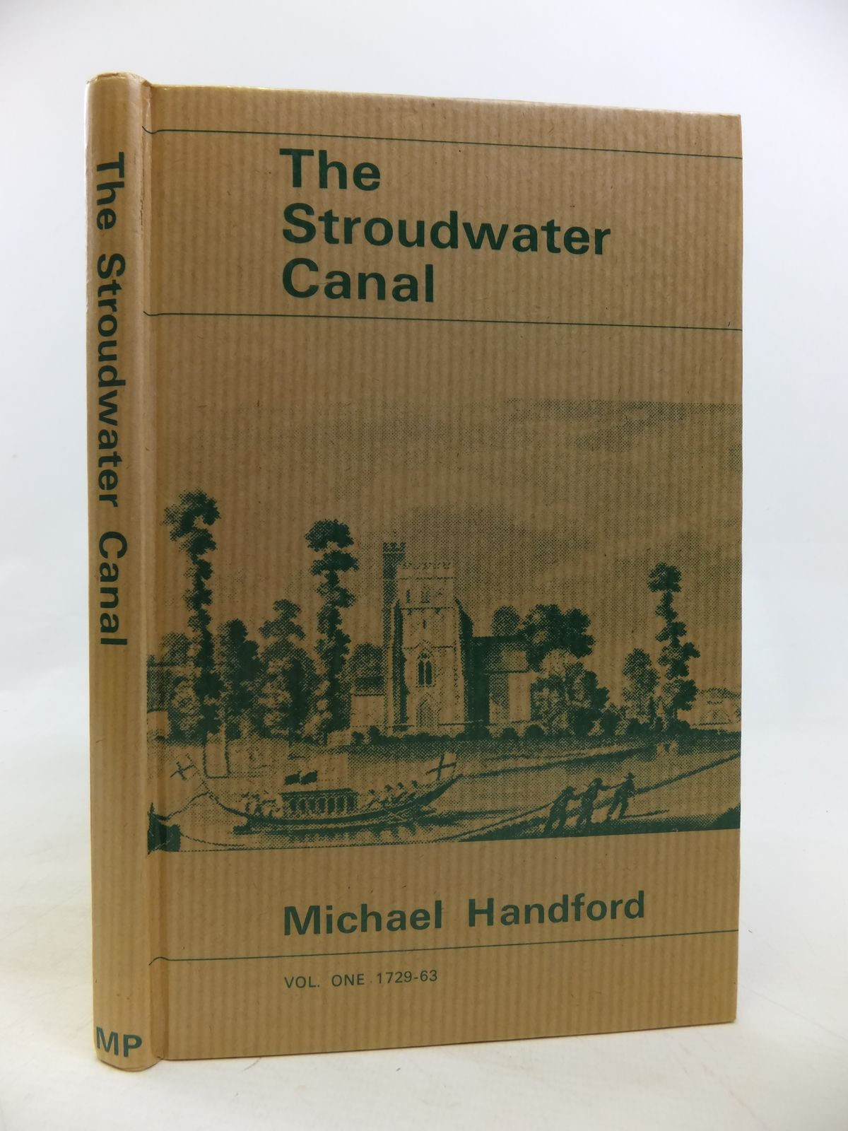 Photo of THE STROUDWATER CANAL VOL 1 1729-1763 written by Handford, Michael published by Moonraker Press (STOCK CODE: 1810400)  for sale by Stella & Rose's Books