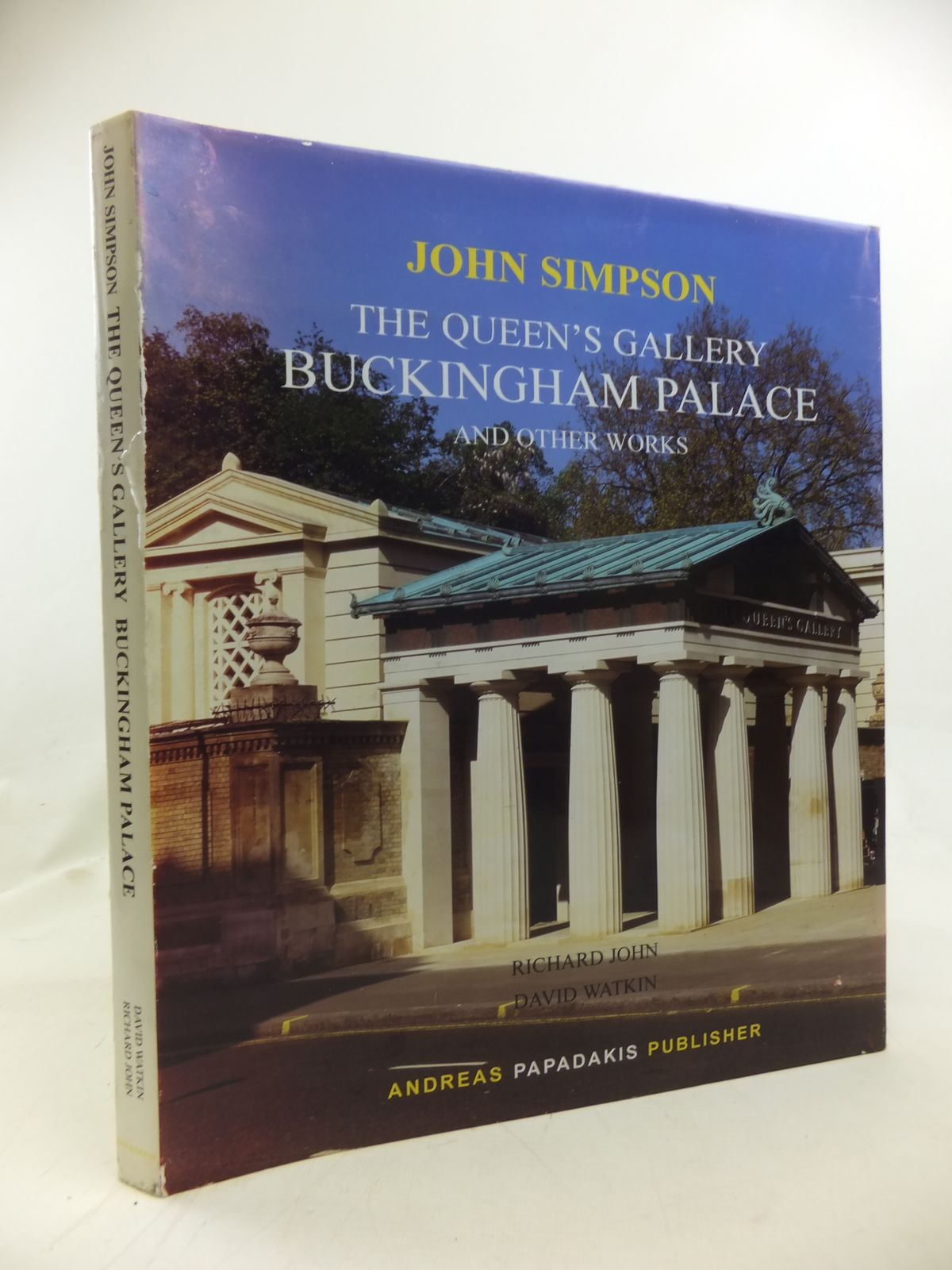 Photo of JOHN SIMPSON THE QUEEN'S GALLERY BUCKINGHAM PALACE AND OTHER WORKS written by John, Richard<br />Watkin, David published by Andreas Papadakis Publisher (STOCK CODE: 1810452)  for sale by Stella & Rose's Books