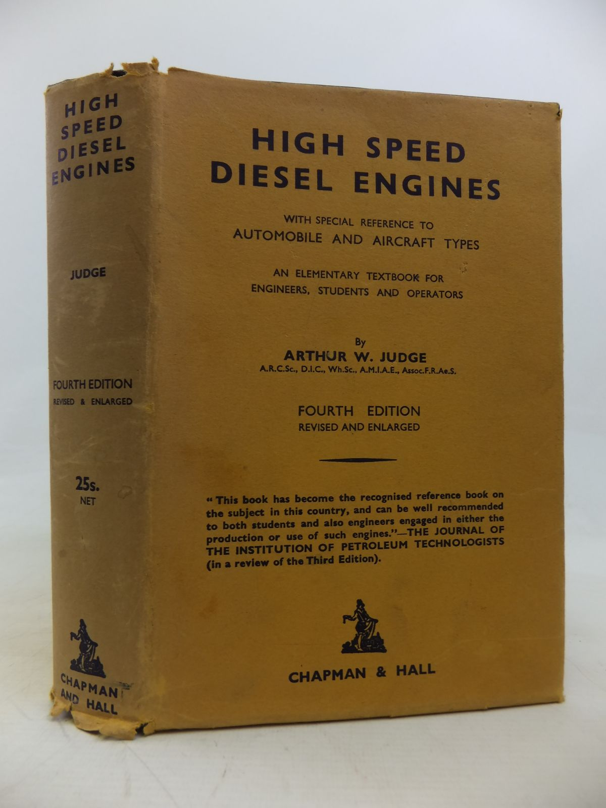 Photo of HIGH SPEED DIESEL ENGINES WITH SPECIAL REFERENCE TO AUTOMOBILE AND AIRCRAFT TYPES written by Judge, Arthur W. published by Chapman & Hall Ltd (STOCK CODE: 1810497)  for sale by Stella & Rose's Books