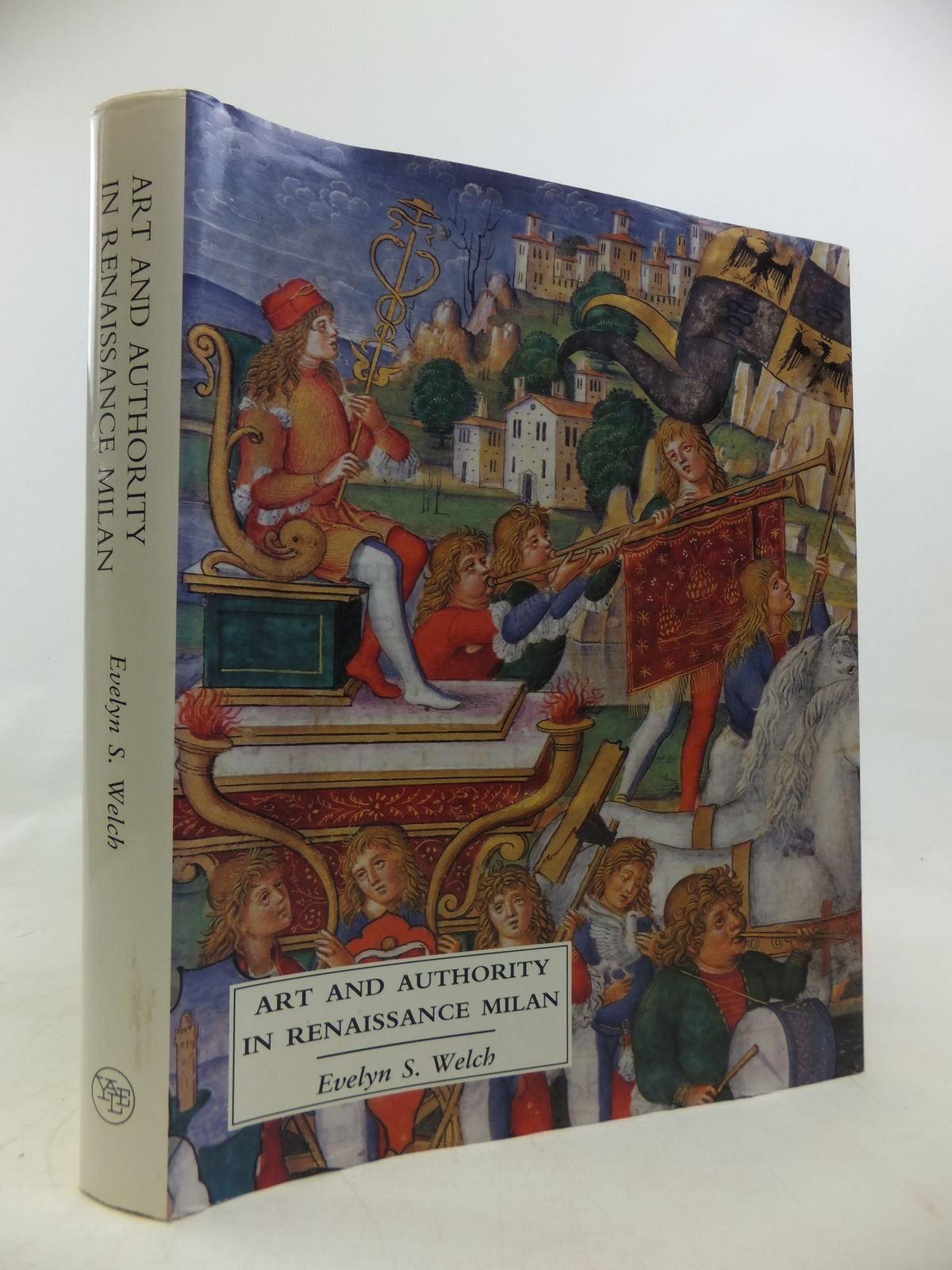 Photo of ART AND AUTHORITY IN RENAISSANCE MILAN written by Welch, Evelyn published by Yale University Press (STOCK CODE: 1810502)  for sale by Stella & Rose's Books