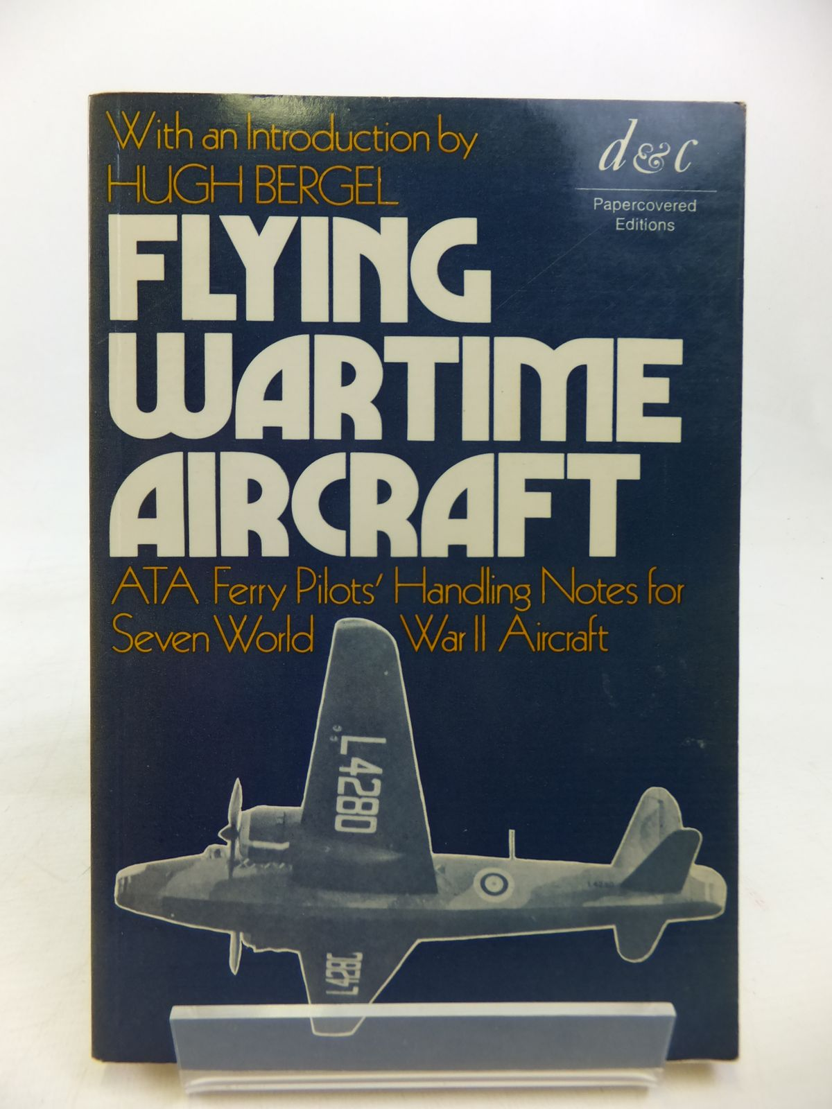 Photo of FLYING WARTIME AIRCRAFT written by Bergel, Hugh published by David & Charles (STOCK CODE: 1810545)  for sale by Stella & Rose's Books
