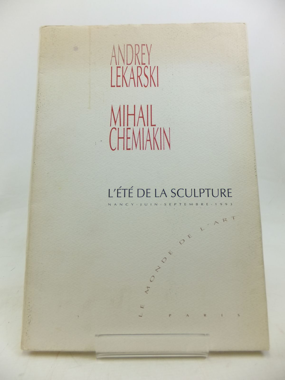 Photo of ANDREY LEKARSKI MIHAIL CHEMIAKIN L'ETE DE LA SCULPTURE illustrated by Lekarski, Andrey<br />Chemiakin, Mihail published by Le Monde De L'Art (STOCK CODE: 1810570)  for sale by Stella & Rose's Books