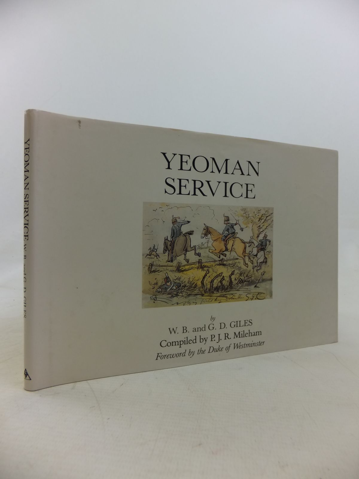Photo of YEOMAN SERVICE written by Mileham, P.J.R. illustrated by Giles, W.B.<br />Giles, G.D. published by Spellmount Ltd. (STOCK CODE: 1810672)  for sale by Stella & Rose's Books
