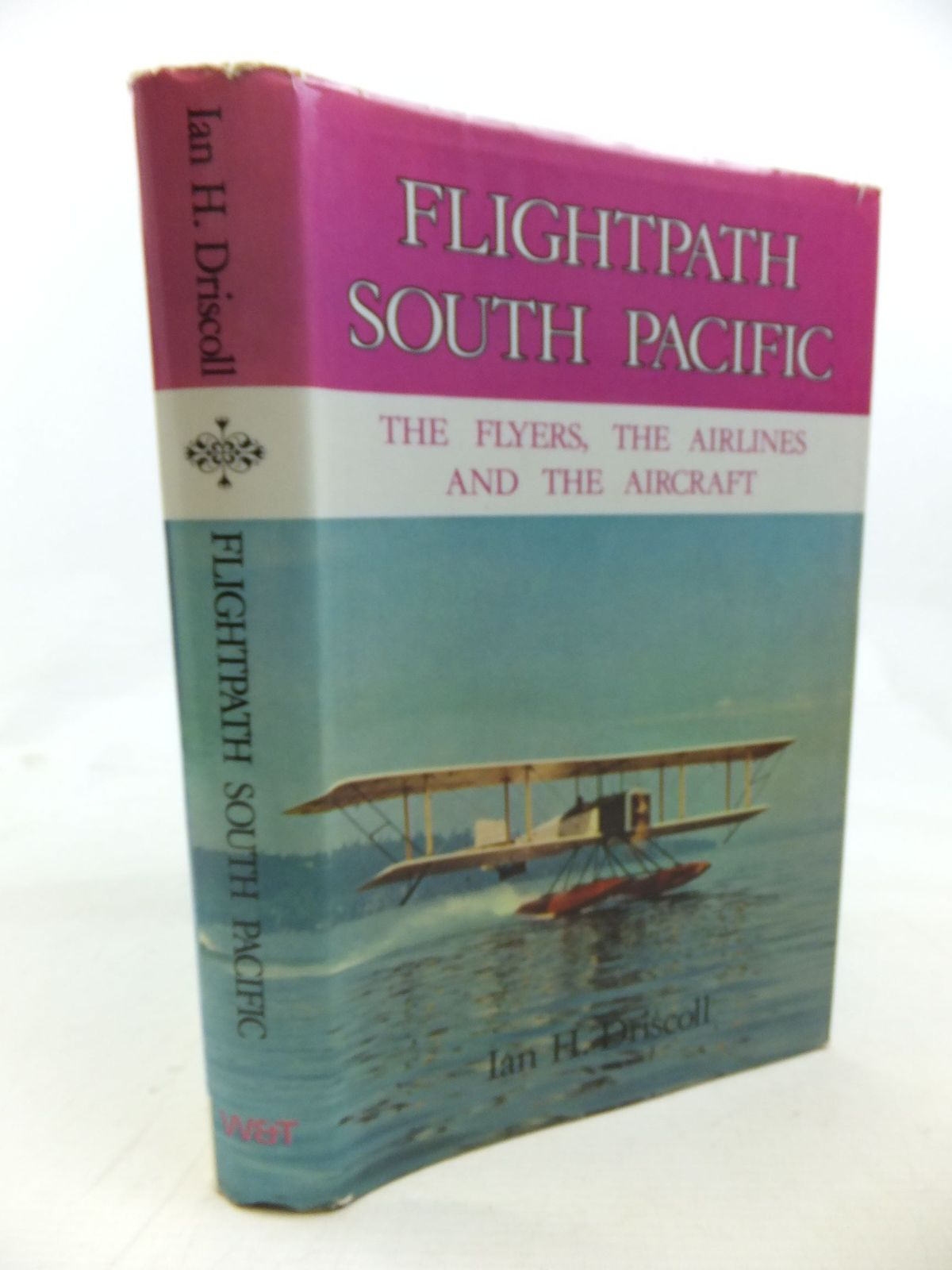 Photo of FLIGHTPATH SOUTH PACIFIC written by Driscoll, Ian H. published by Whitcombe and Tombs (STOCK CODE: 1810739)  for sale by Stella & Rose's Books