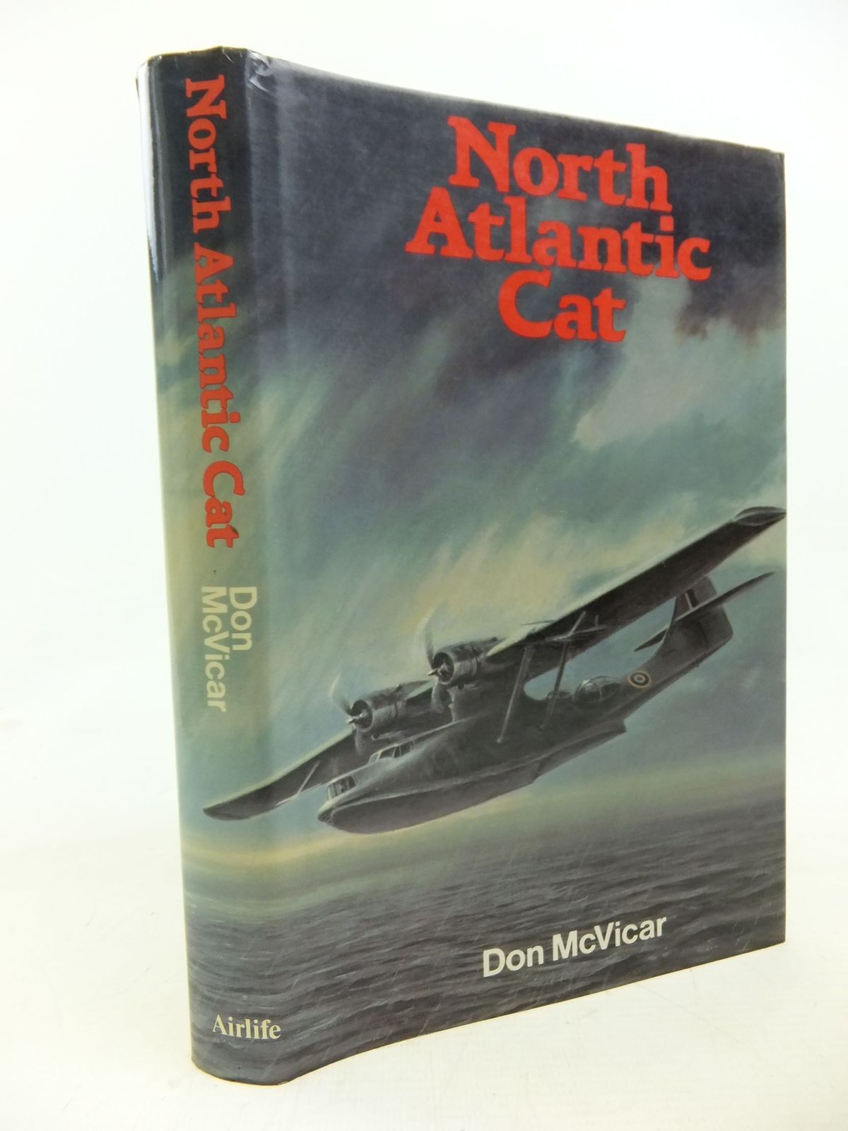Photo of NORTH ATLANTIC CAT written by McVicar, Don illustrated by Williams, L.R. published by Airlife (STOCK CODE: 1810744)  for sale by Stella & Rose's Books