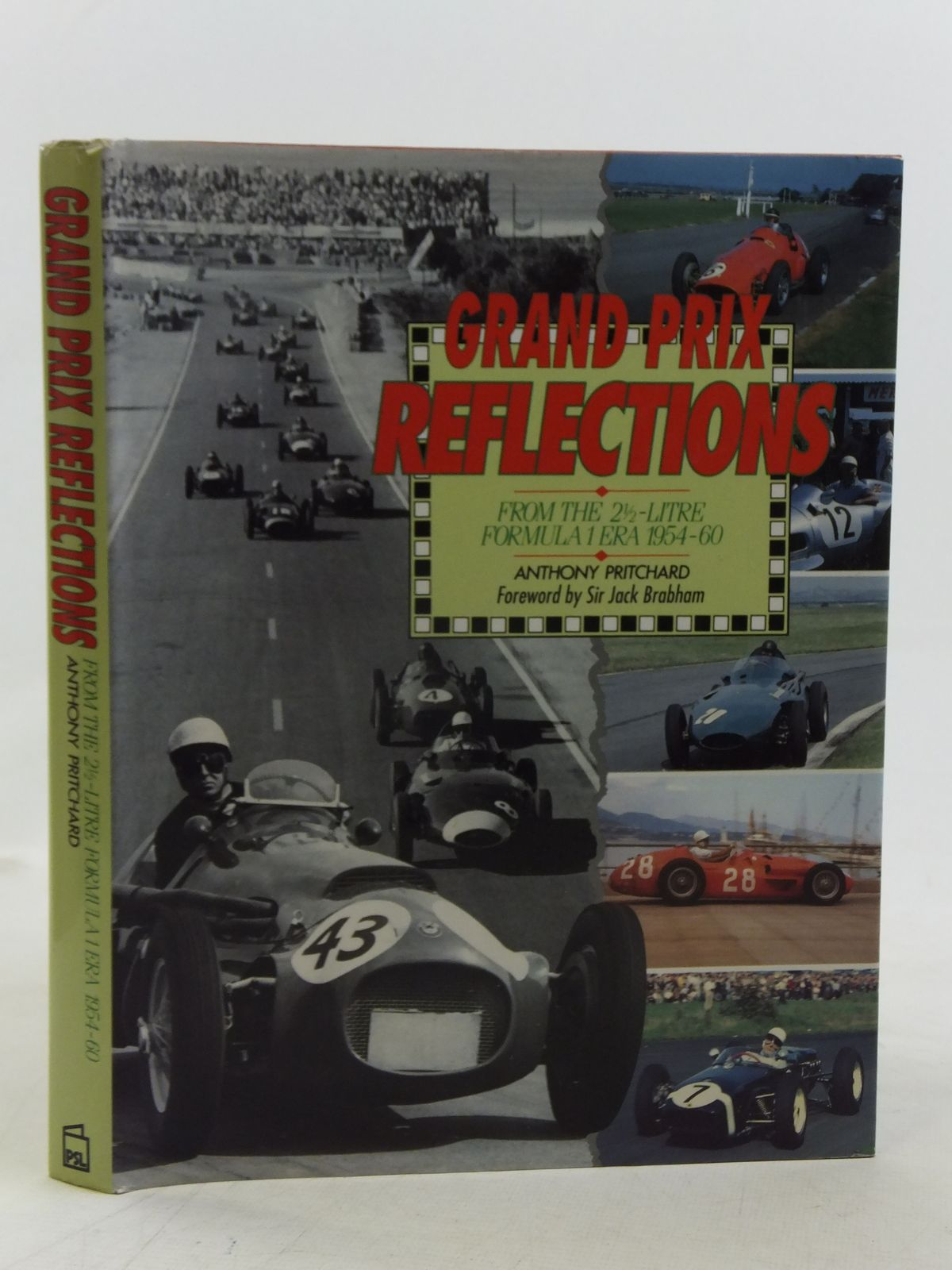 Photo of GRAND PRIX REFLECTIONS FROM THE 2.5 LITRE FORMULA 1 ERA 1954-60 written by Pritchard, Anthony published by Patrick Stephens Limited (STOCK CODE: 1810791)  for sale by Stella & Rose's Books