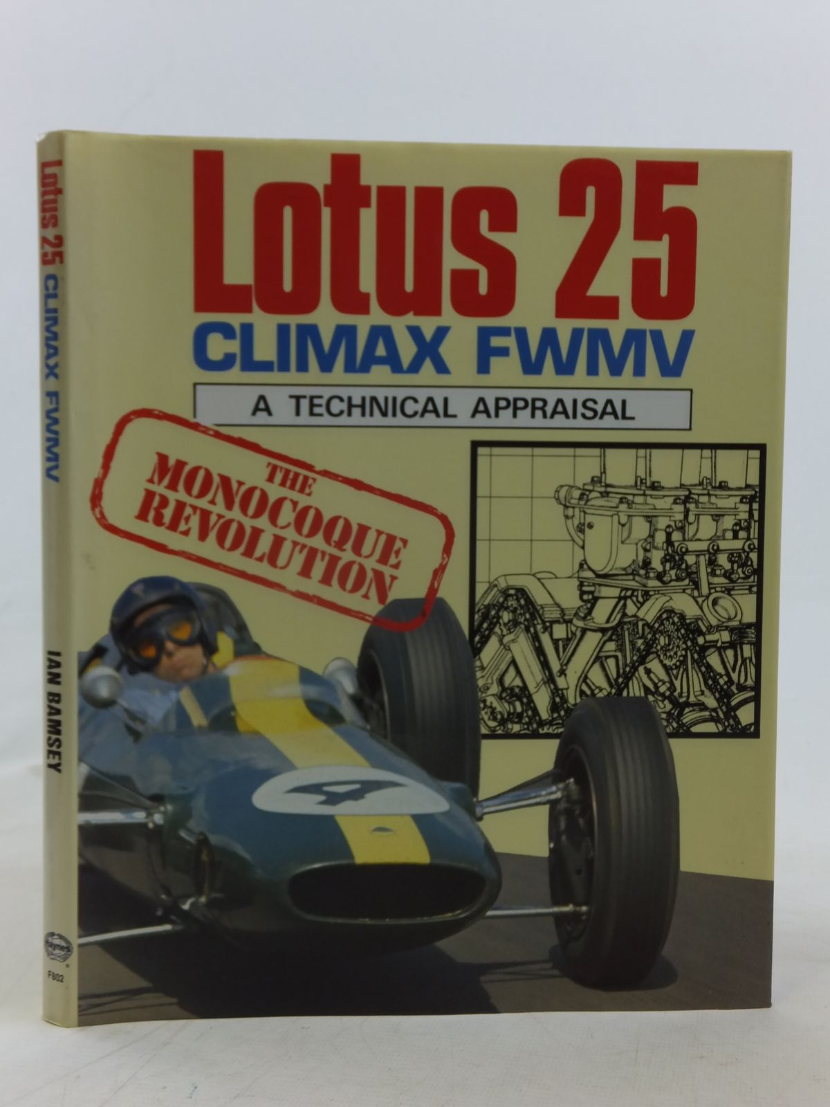 Photo of LOTUS 25 COVENTRY CLIMAX FWMV A TECHNICAL APPRAISAL written by Bamsey, Ian published by Foulis, Haynes (STOCK CODE: 1810798)  for sale by Stella & Rose's Books