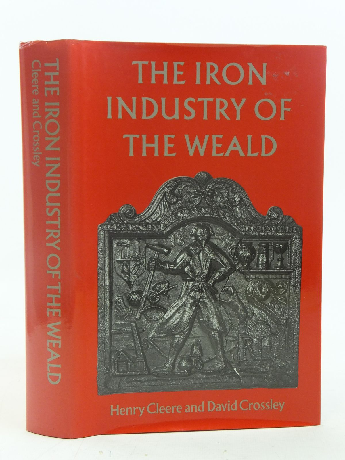 Photo of THE IRON INDUSTRY OF THE WEALD written by Cleere, Henry<br />Crossley, David published by Merton Priory Press (STOCK CODE: 1810869)  for sale by Stella & Rose's Books